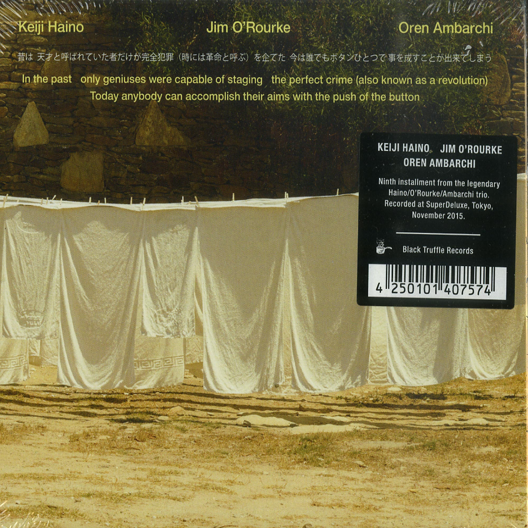 Keiji Haino / Jim ORourke / Oren Ambarchi - IN THE PAST ONLY GENIUSES WERE CAPABLE OF STAGING THE PERFECT CRIME