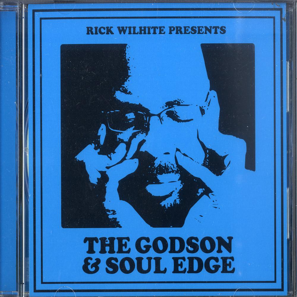 Rick Wilhite - THE GODSON & SOUL EDGE