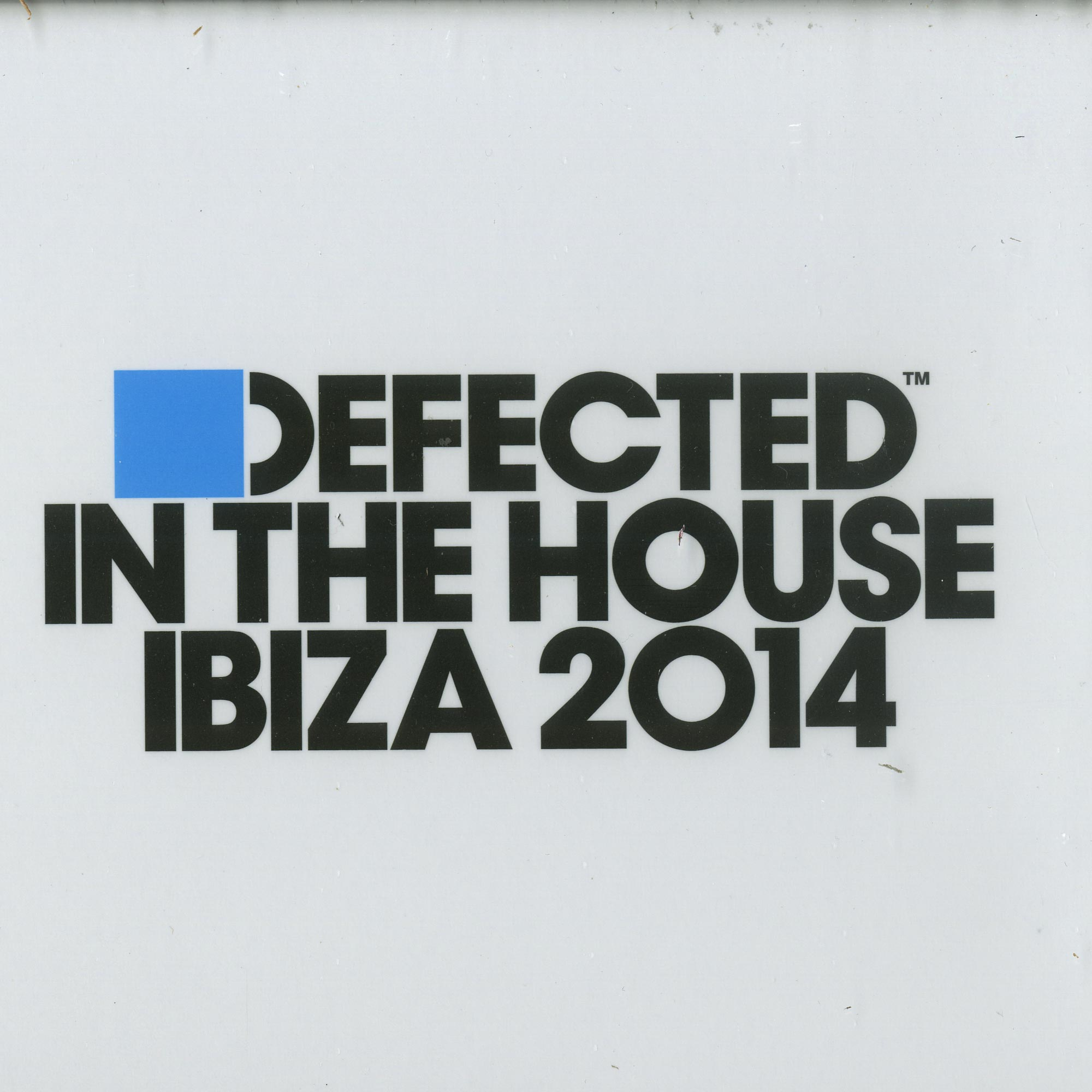 Defected in The House - IBIZA 2014