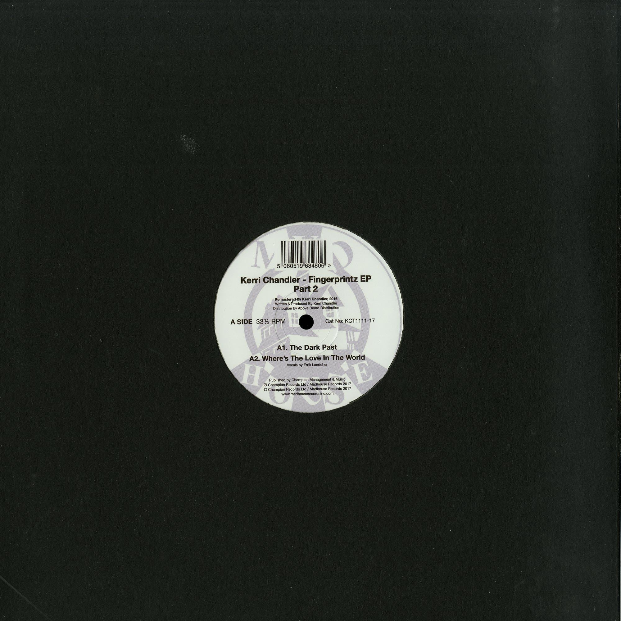 Kerri Chandler - FINGER PRINTZ EP 2