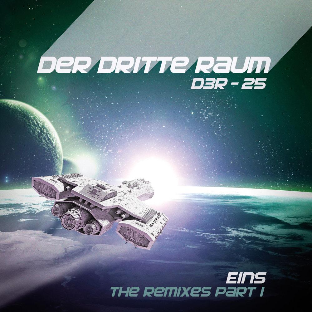Der Dritte Raum - THE REMIXES PART 1