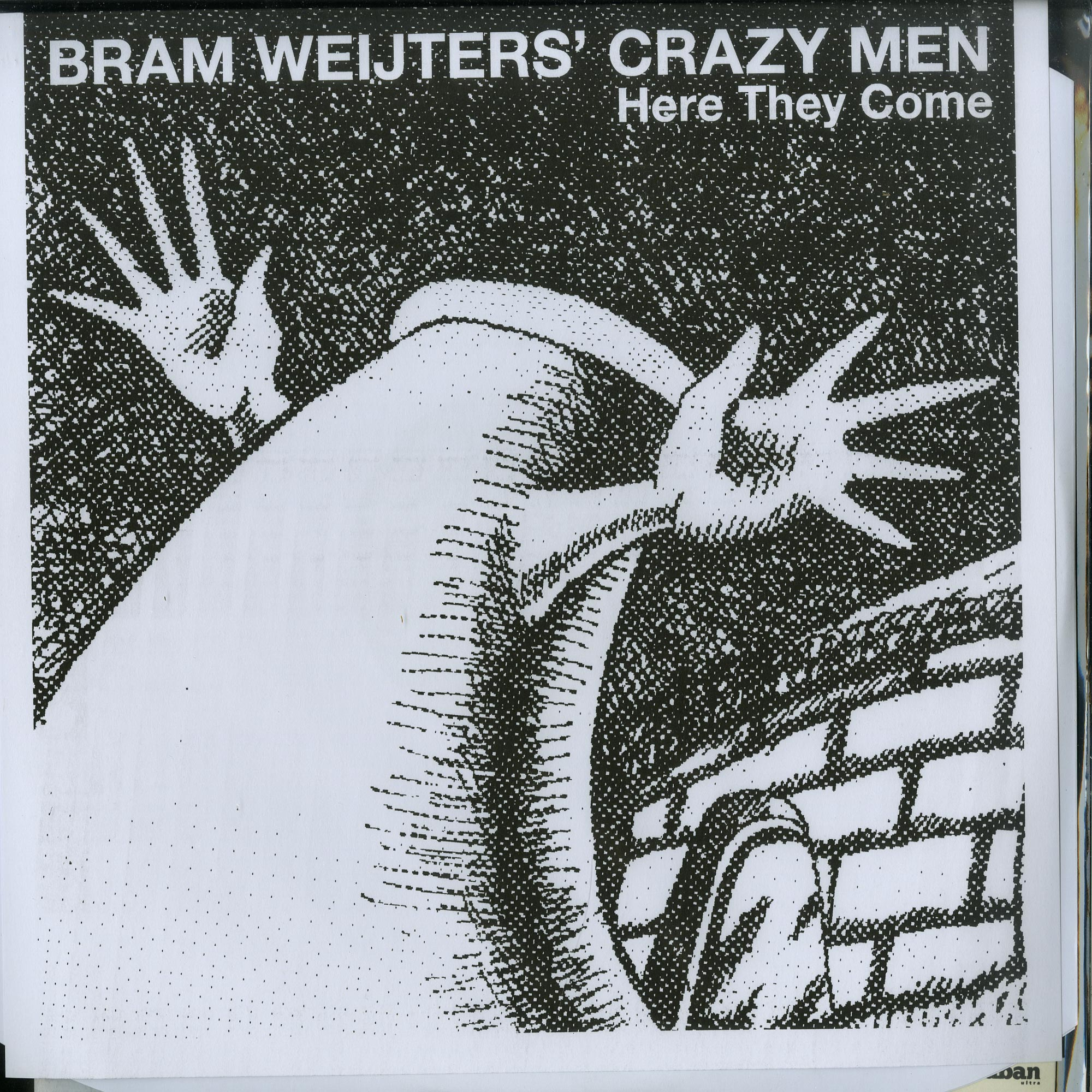 Bram Weijters Crazy Men - HERE THEY COME