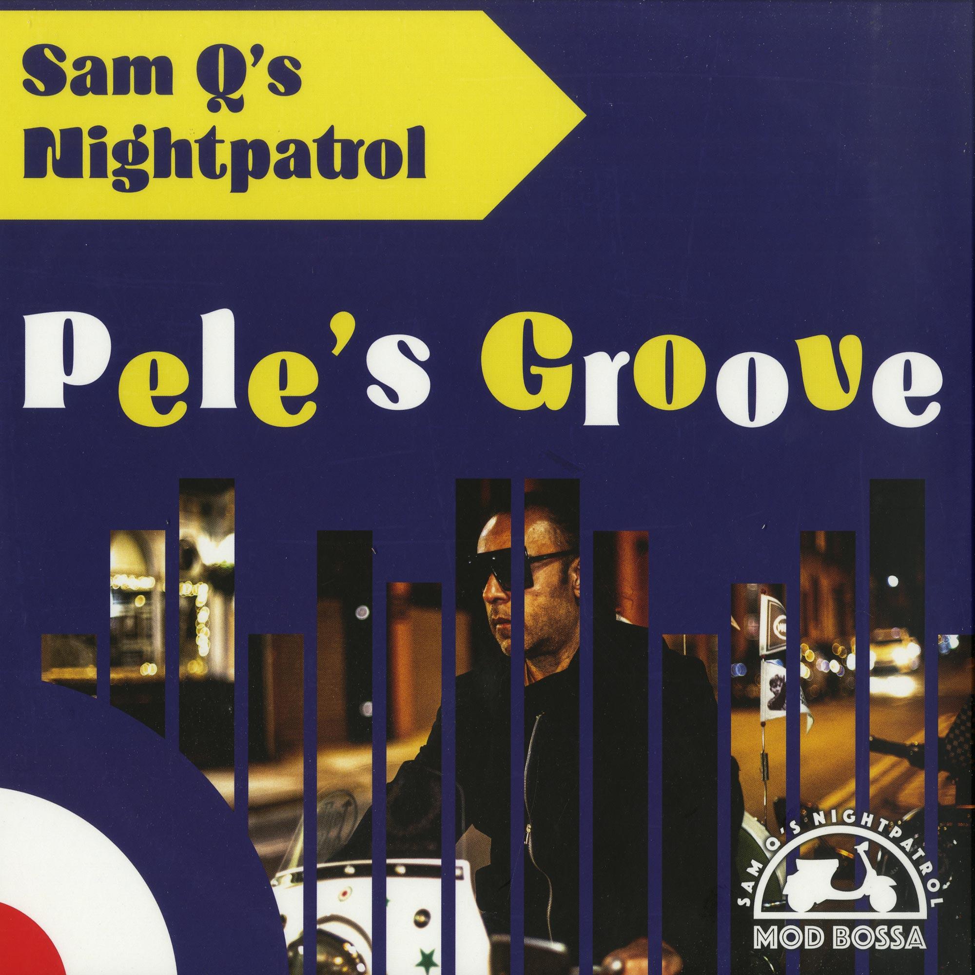 Sam Qs Night Patrol - PELES GROOVE EP