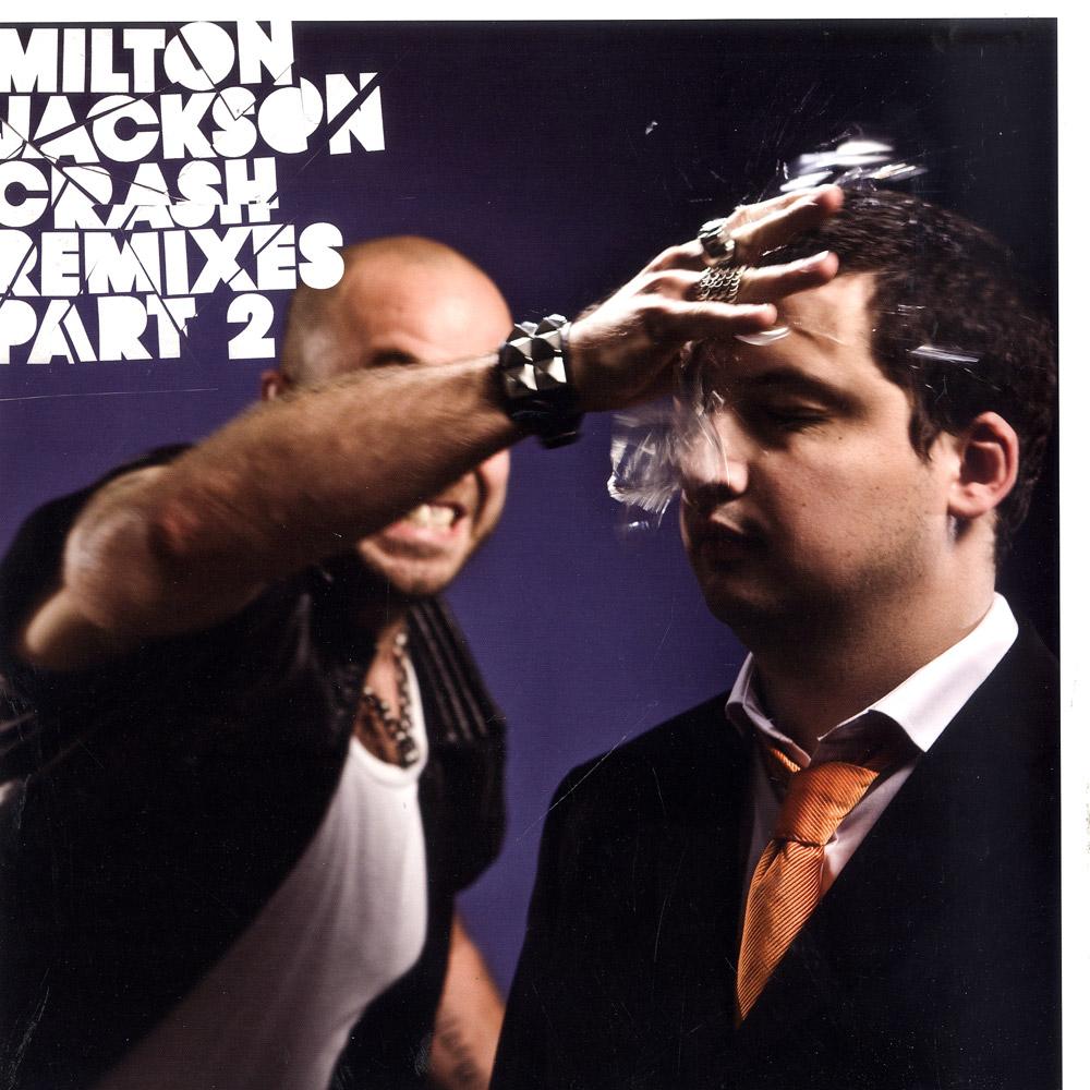 Milton Jackson - CRASH REMIXES PART 2