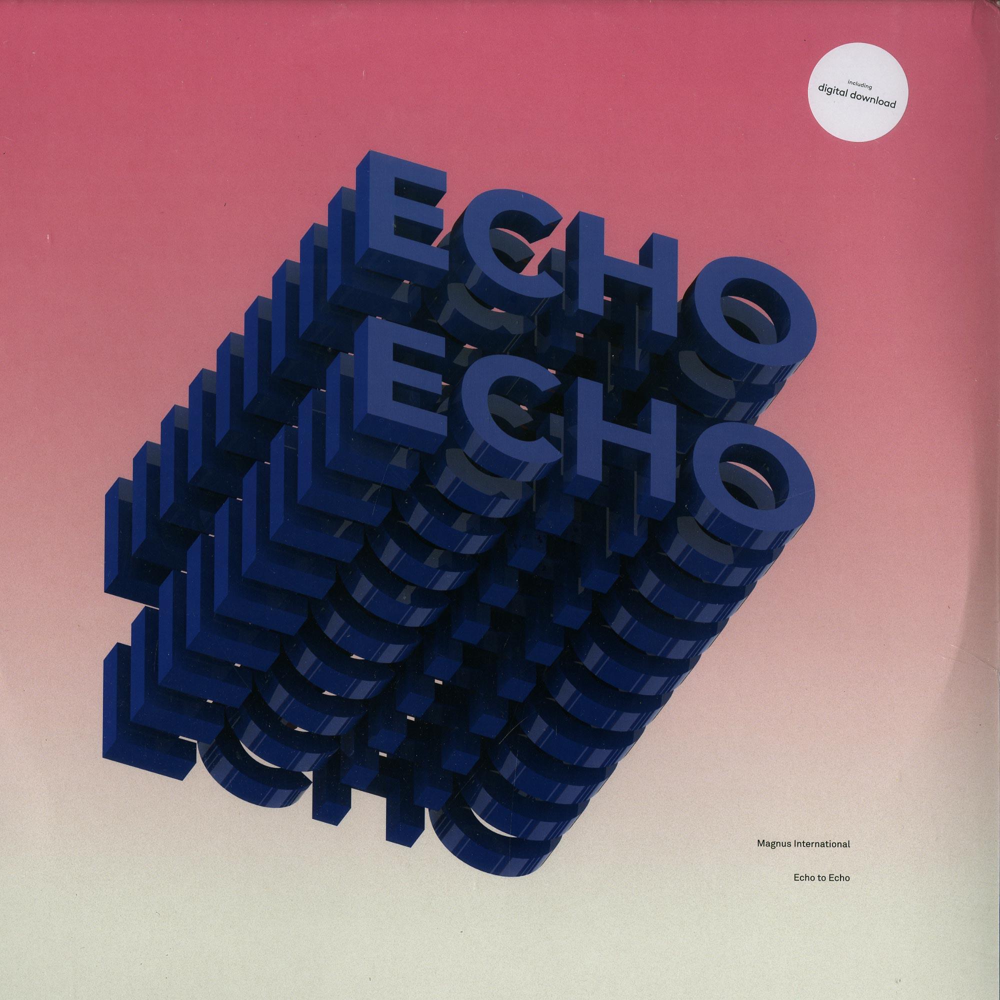 Magnus International - ECHO TO ECHO