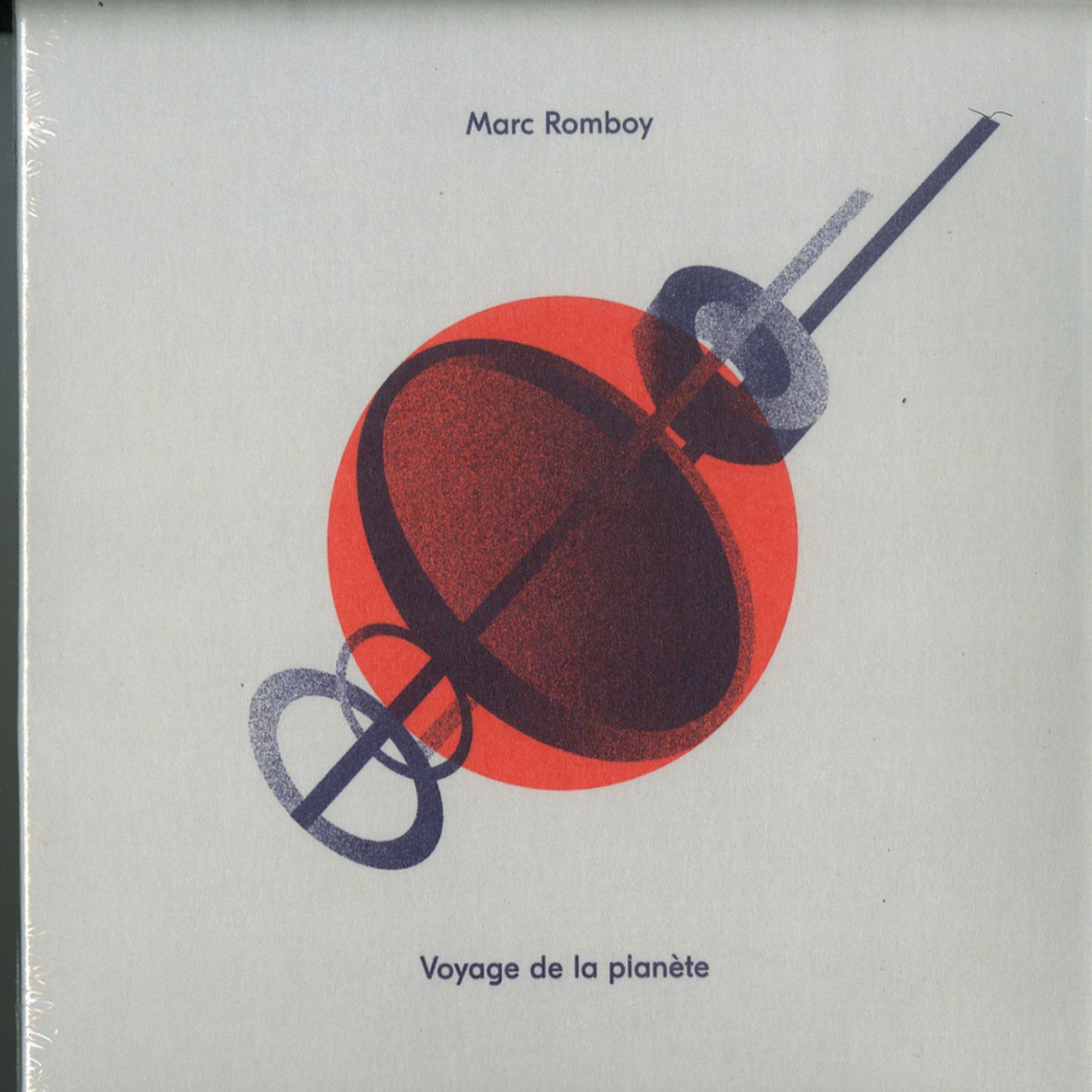 Marc Romboy - VOYAGE DE LA PLANATE