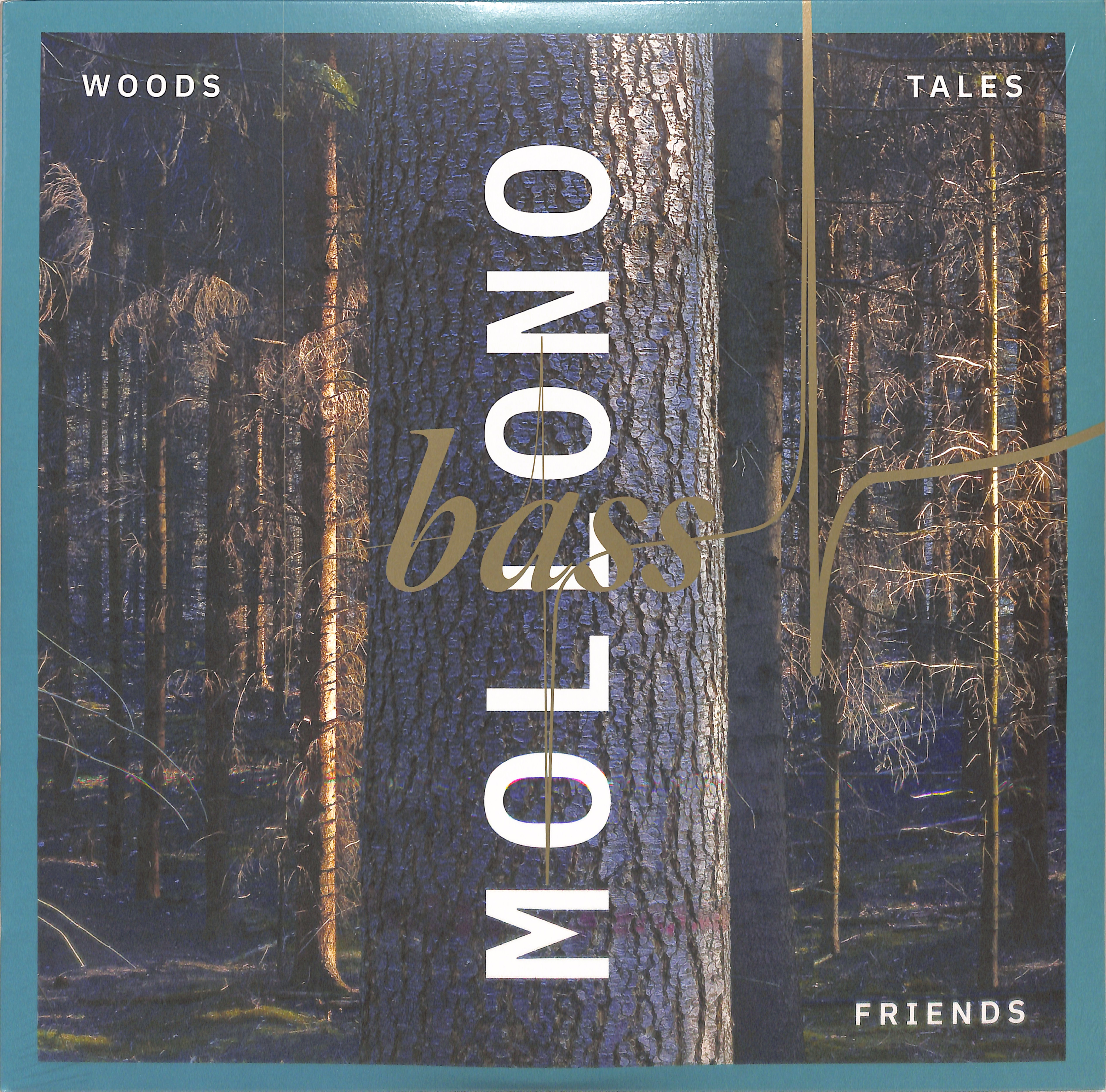 Mollono.Bass - WOODS, TALES & FRIENDS