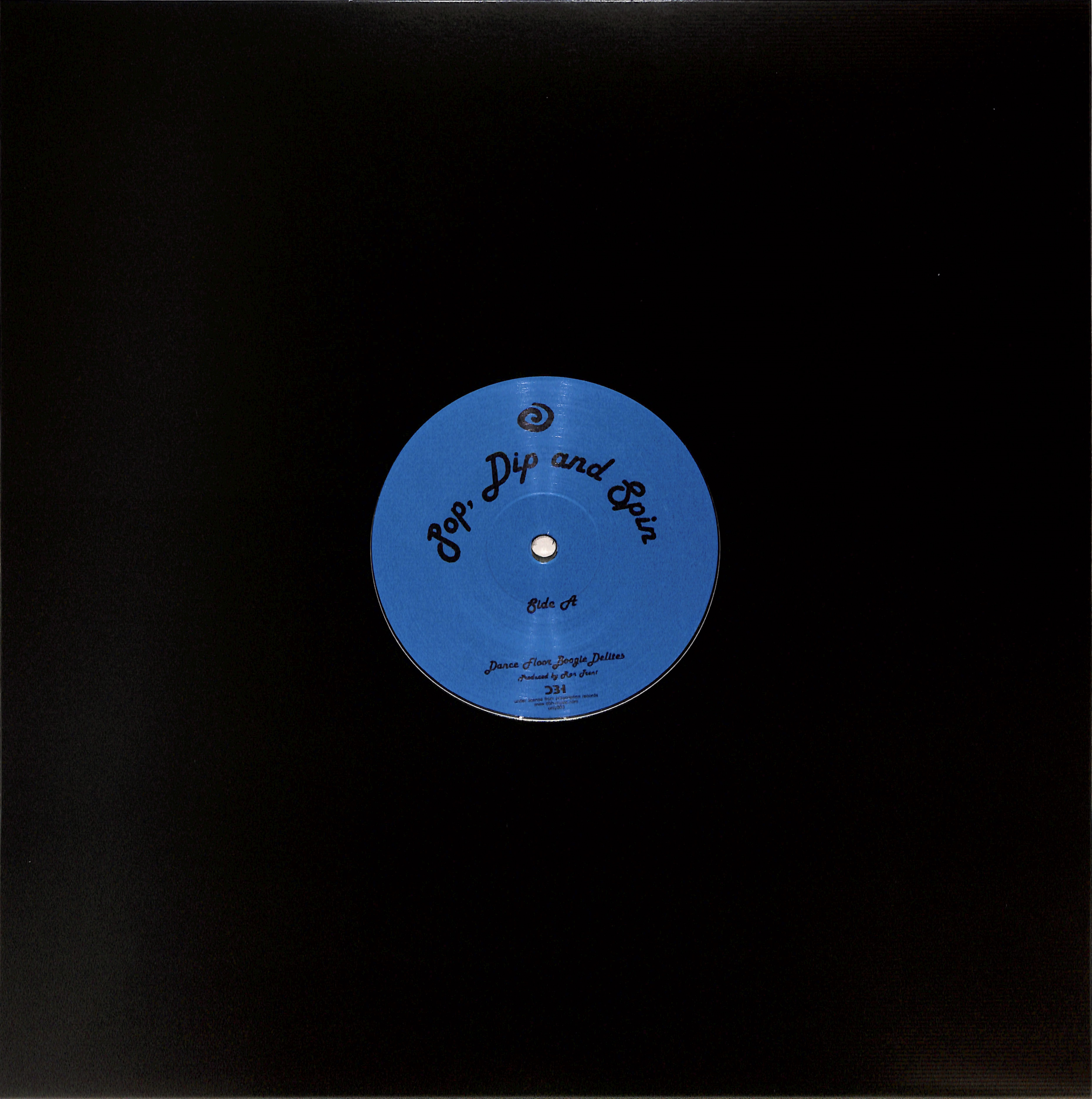 Ron Trent - POP, DIP AND SPIN