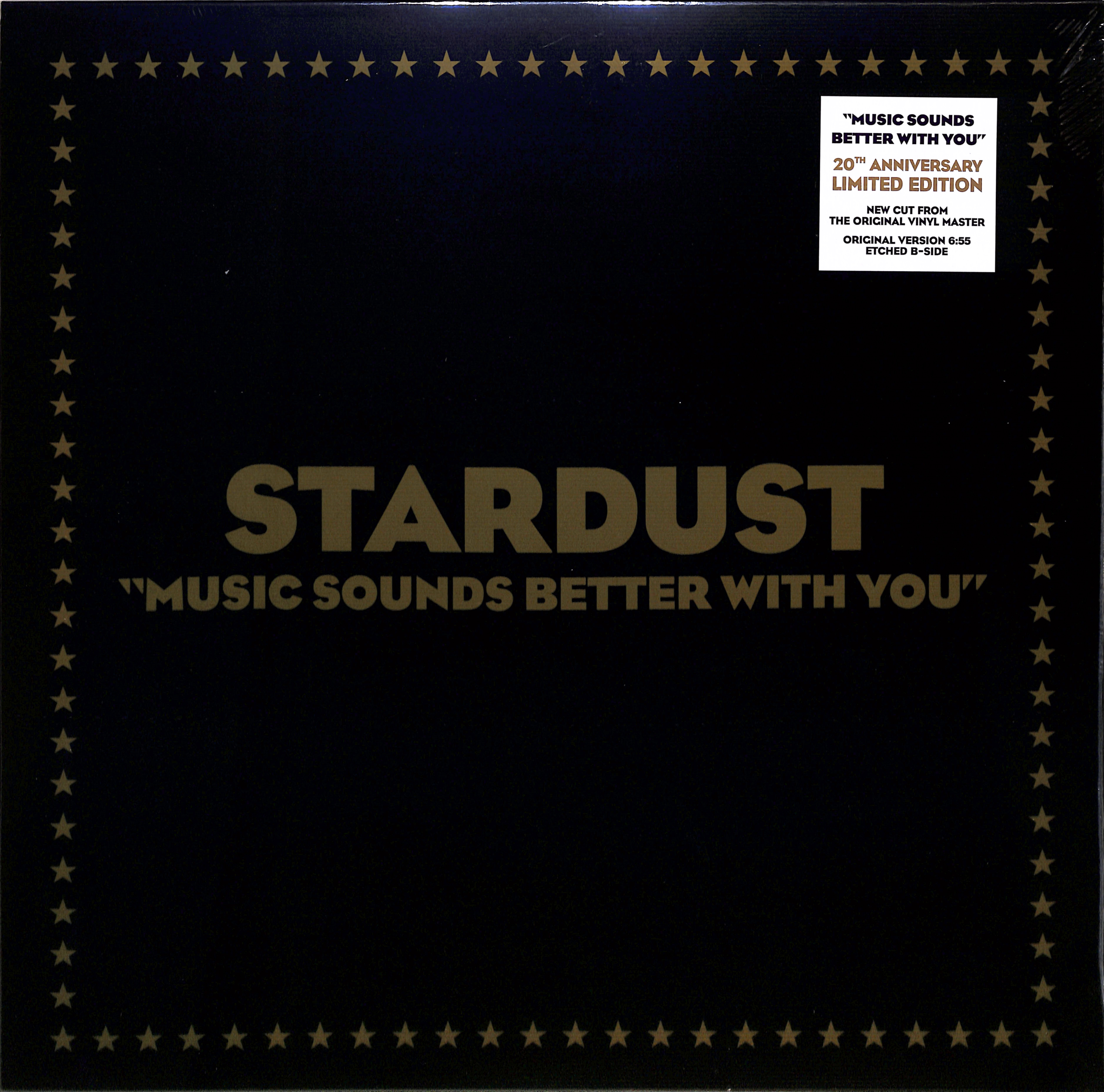 Stardust - MUSIC SOUNDS BETTER WITH YOU - 2019 COLLECTORS EDITION