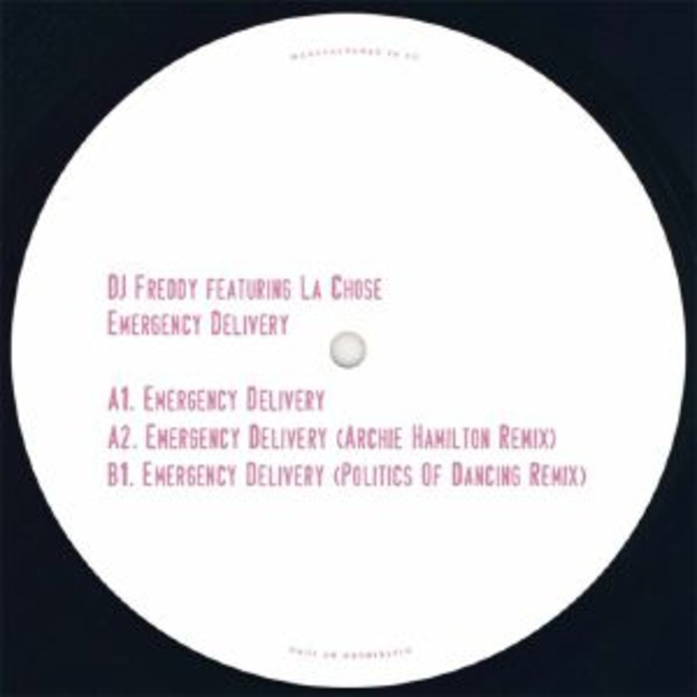 DJ Freddy feat La Chose - EMERGENCY DELIVERY