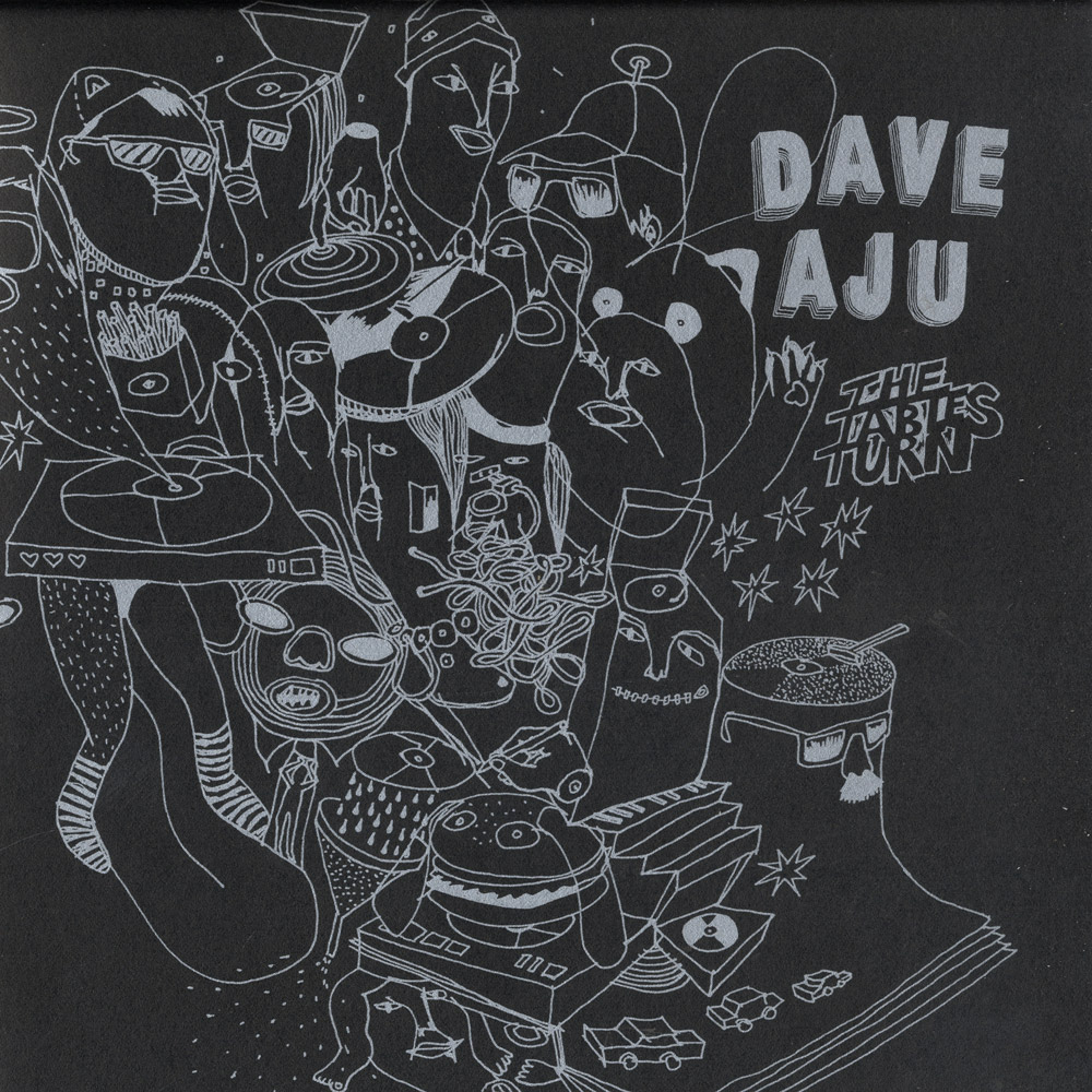Dave Aju - THE TABLE TURNS / KRIKOR
