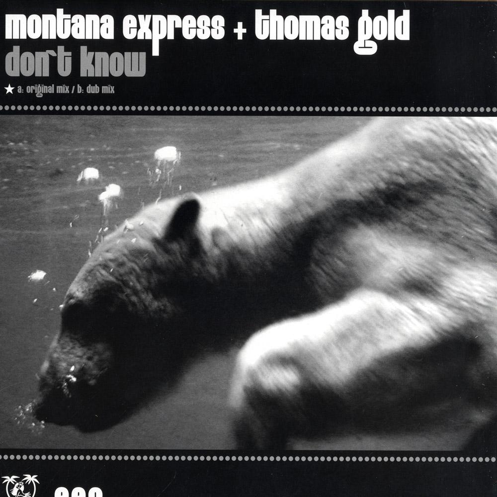 Montana Express & Thomas Gold - DONT KNOW