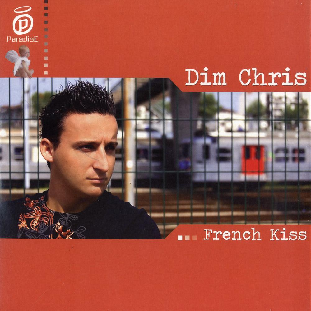 Dim Chriss - FRENCH KISS