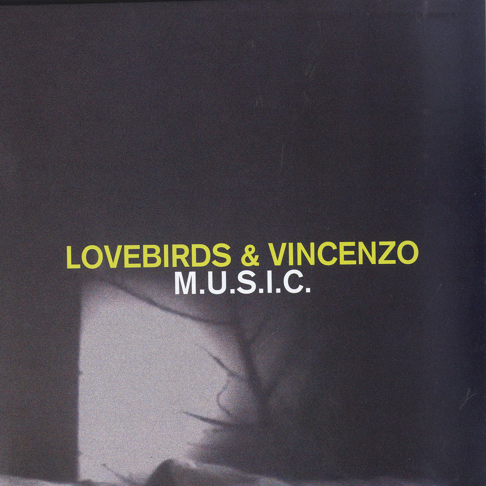 Lovebirds & Vincenzo - M.U.S.I.C.