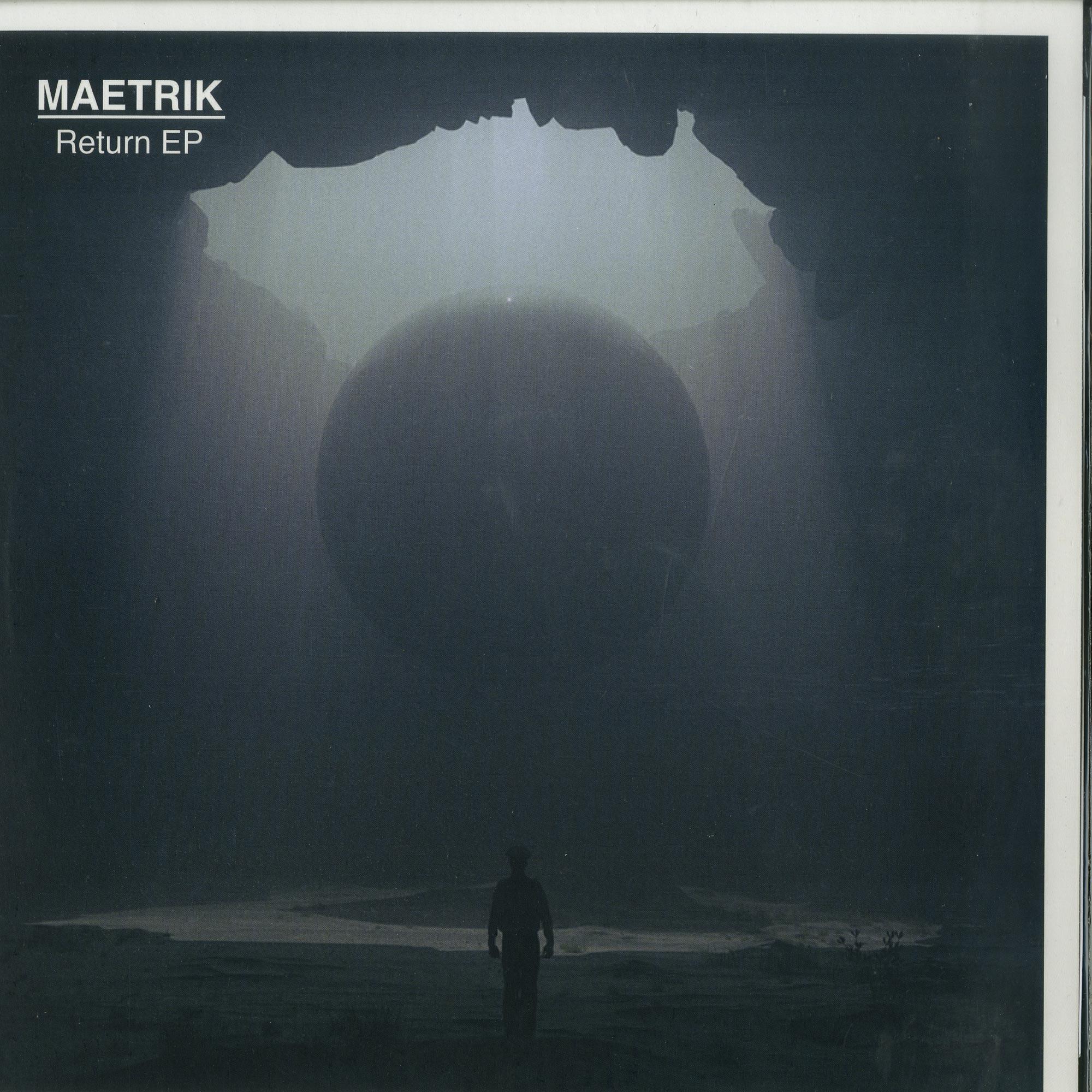 Maetrik - THE RETURN EP
