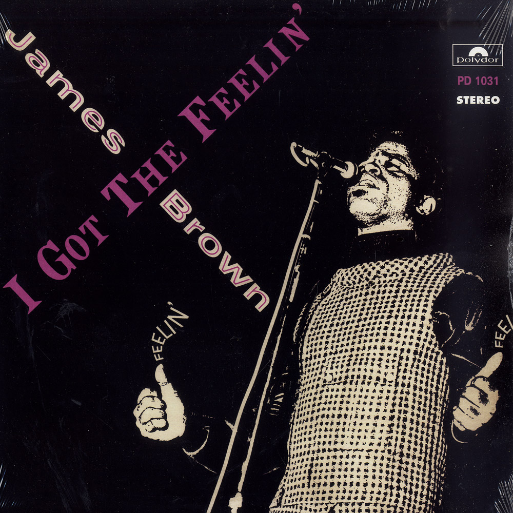 James Brown - I GOT THE FEELIN