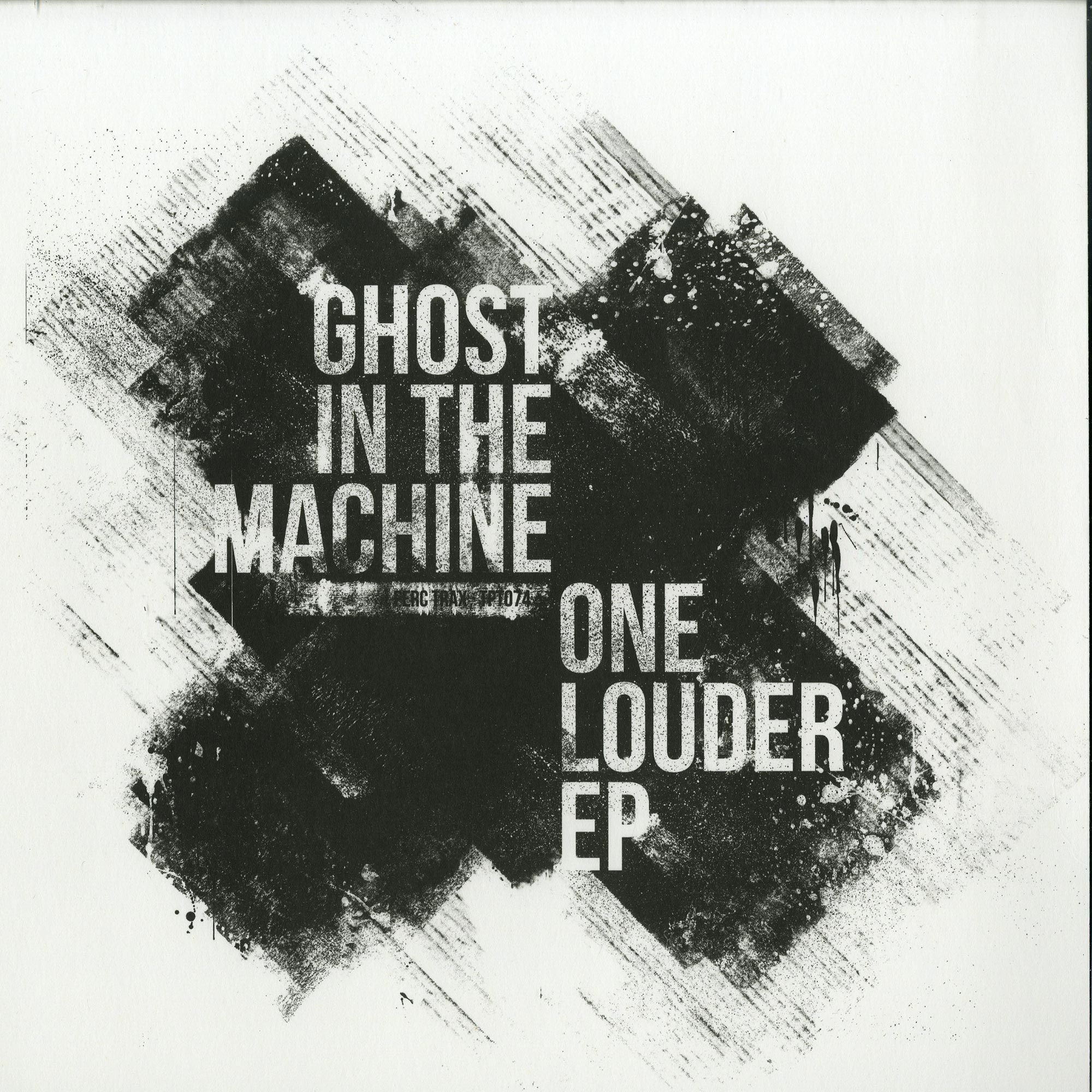 Ghost In The Machine - ONE LOUDER EP