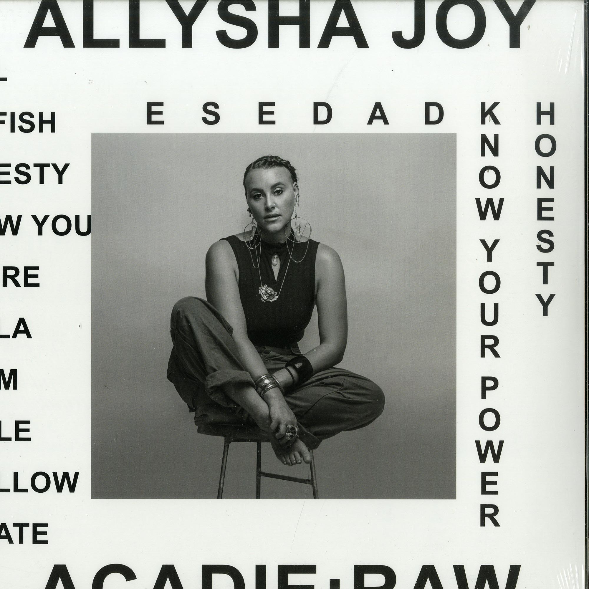 Allysha Joy - ACADIE: RAW