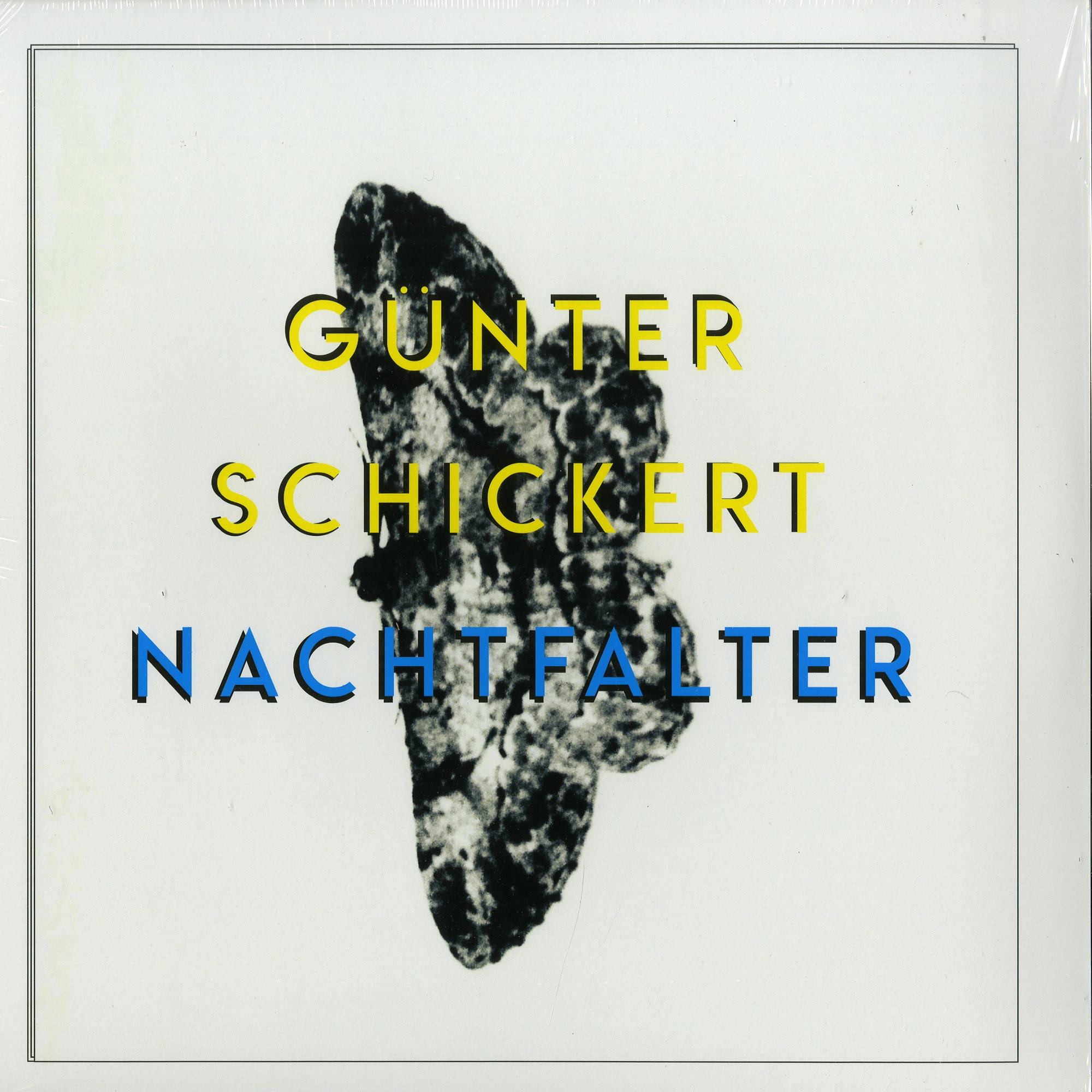 Guenter Schickert - NACHTFALTER