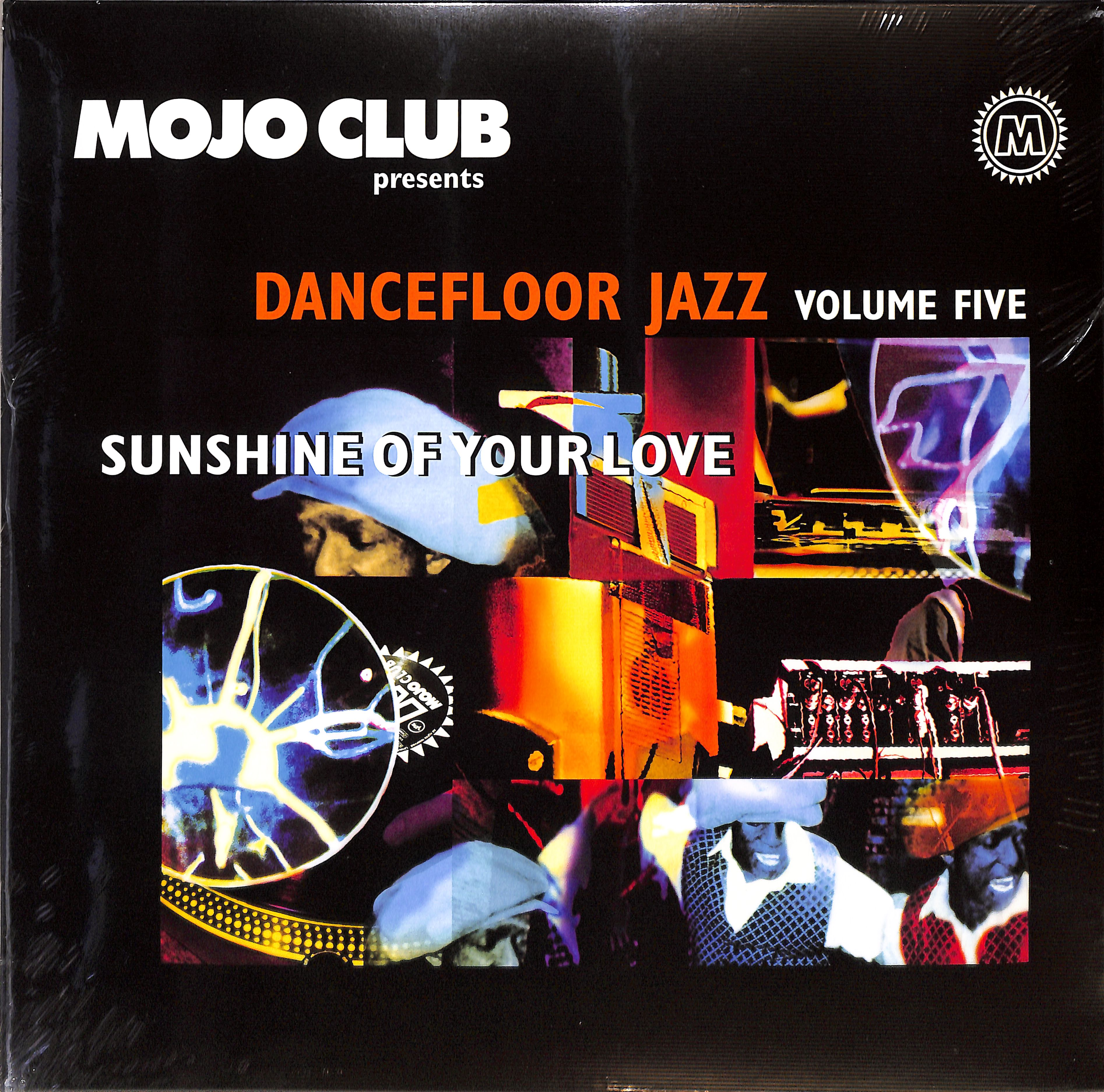 Various Artists - MOJO CLUB VOL. 5 - SUNSHINE OF YOUR LOVE