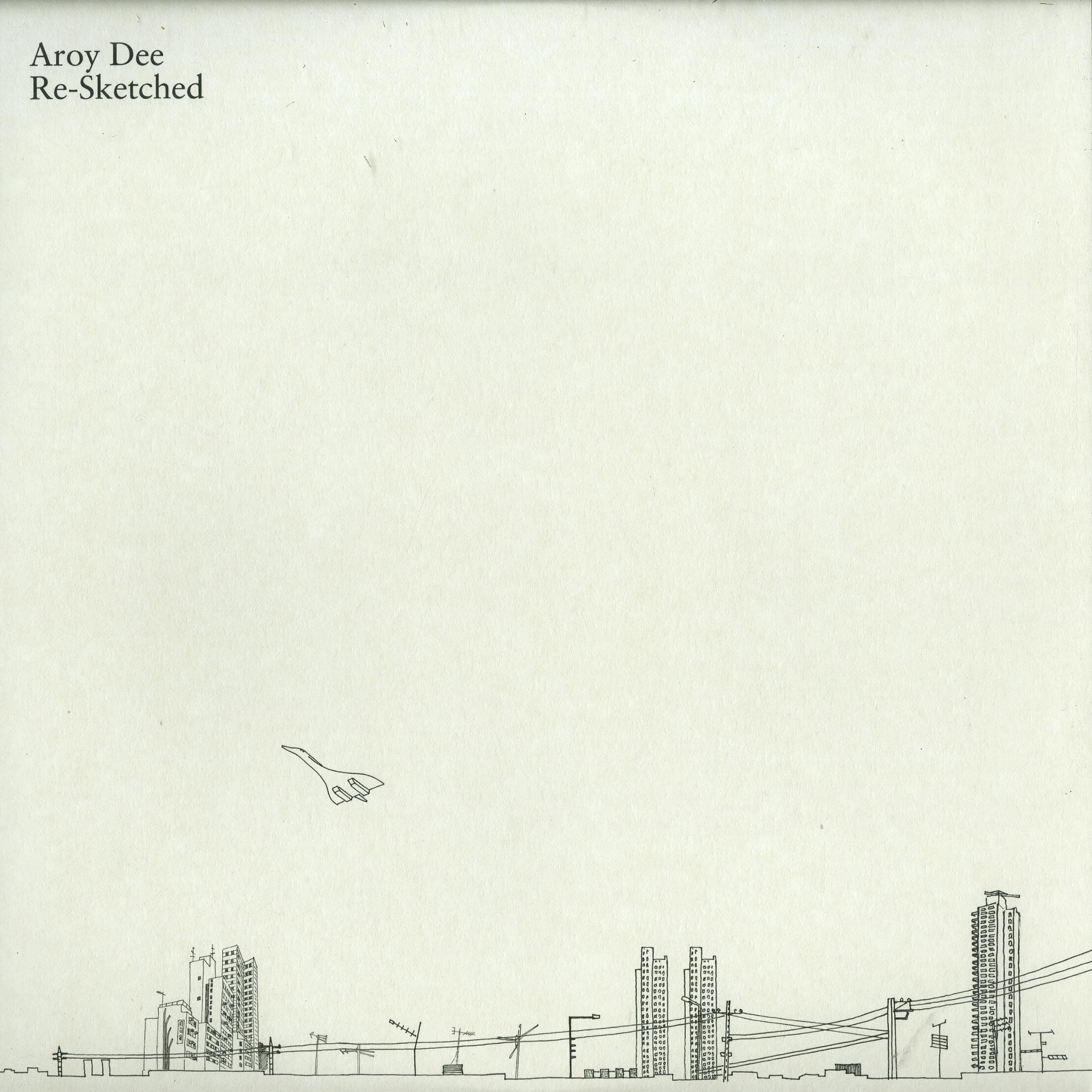 Aroy Dee - RE-SKETCHED