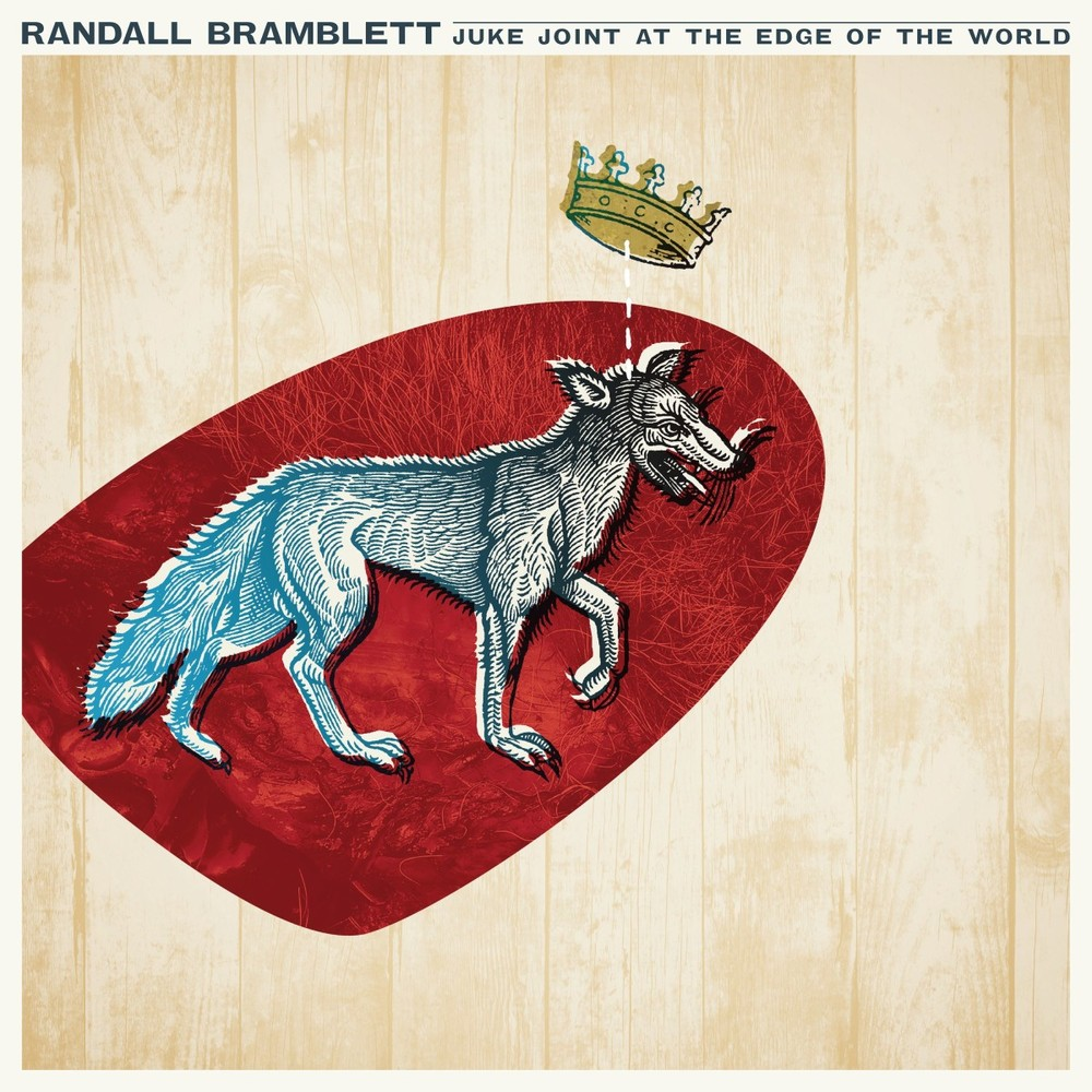 Randall Bramblett - JUKE JOINT AT THE EDGE OF THE WORLD
