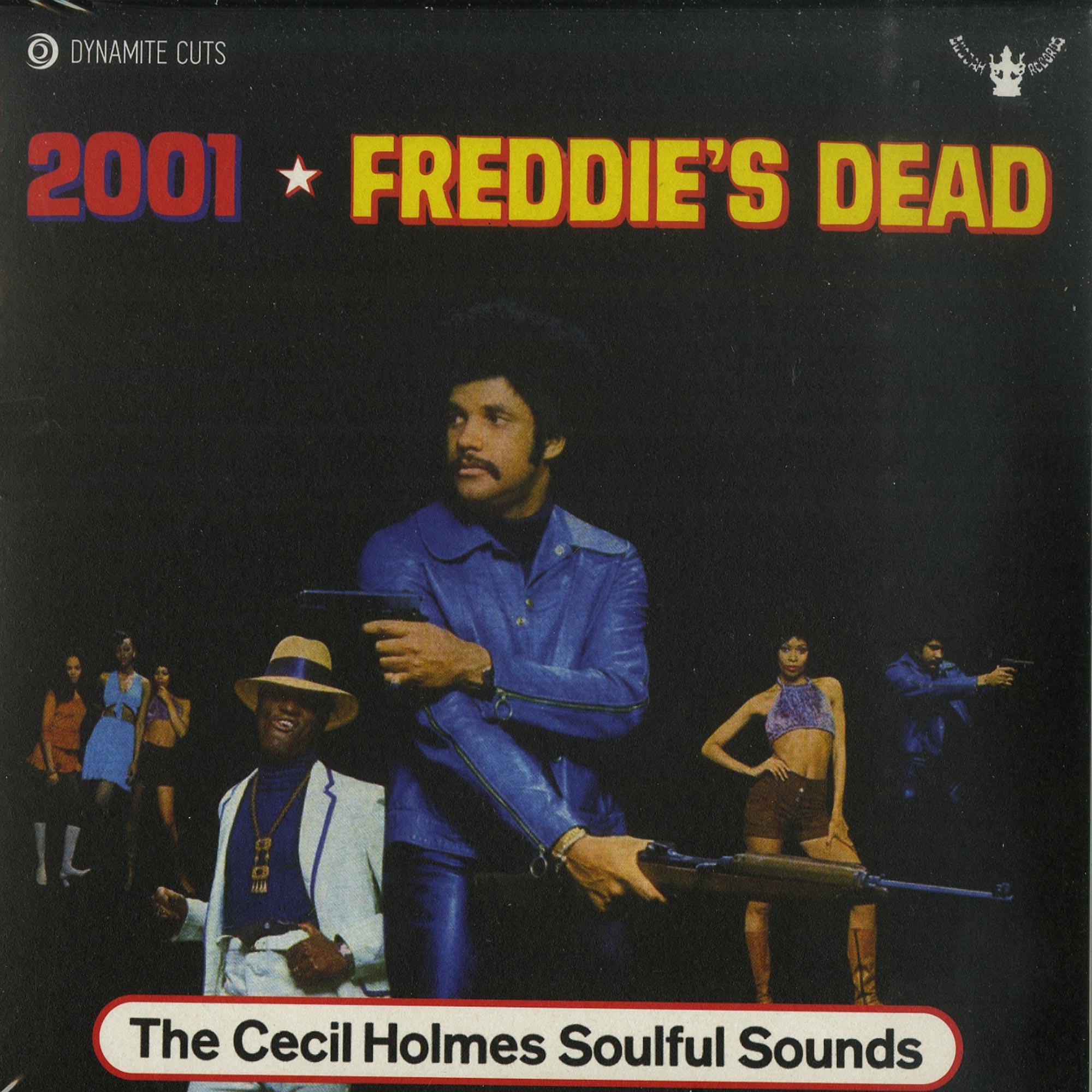 The Cecil Holmes - 2001 / FREDDIES DEAD