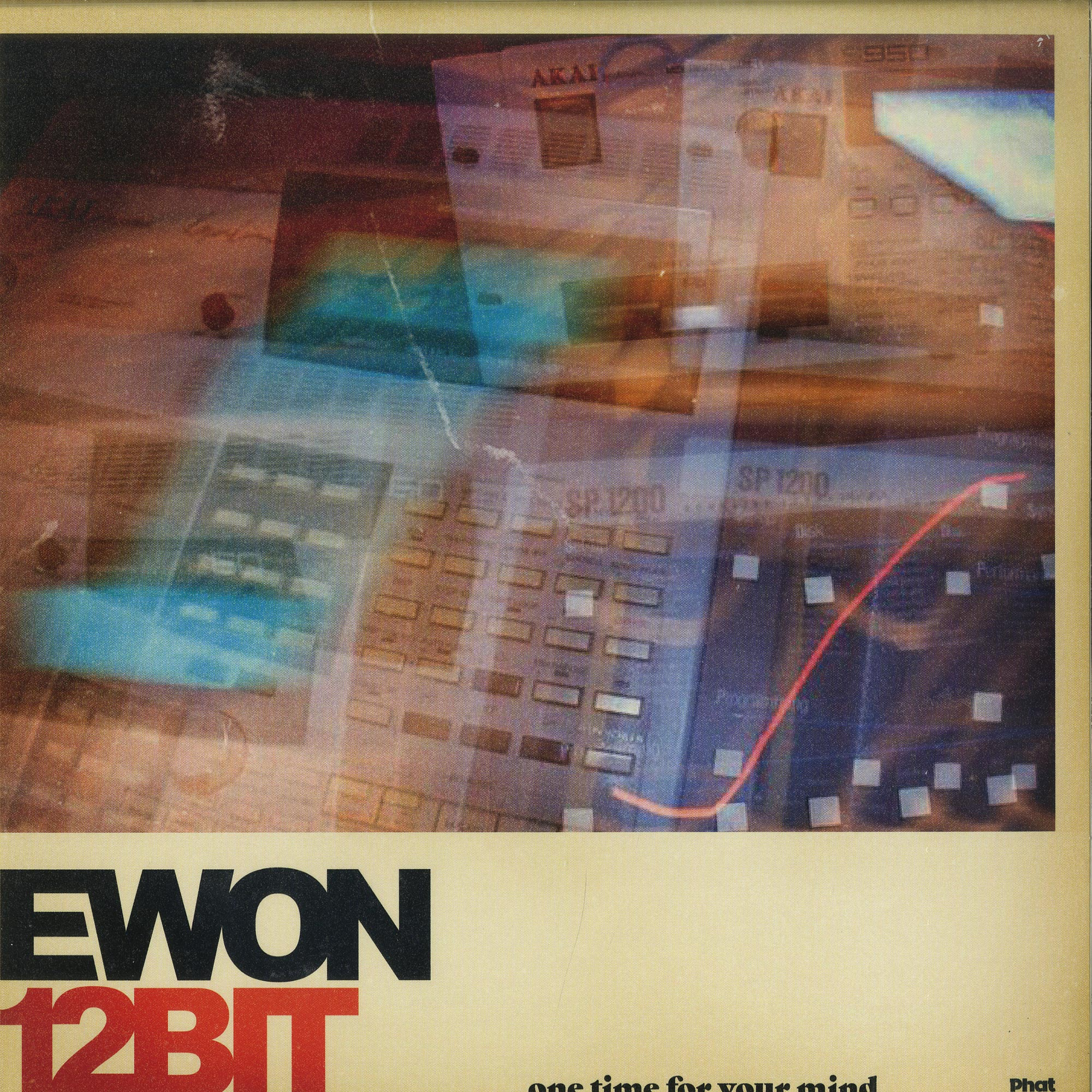 Ewon12bit - ONE TIME FOR YOUR MIND