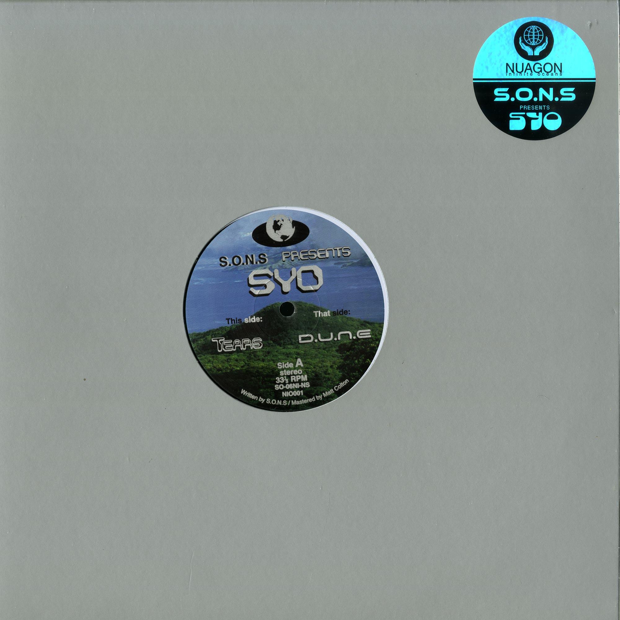 S.O.N.S presents SYO - TEARS / D.U.N.E