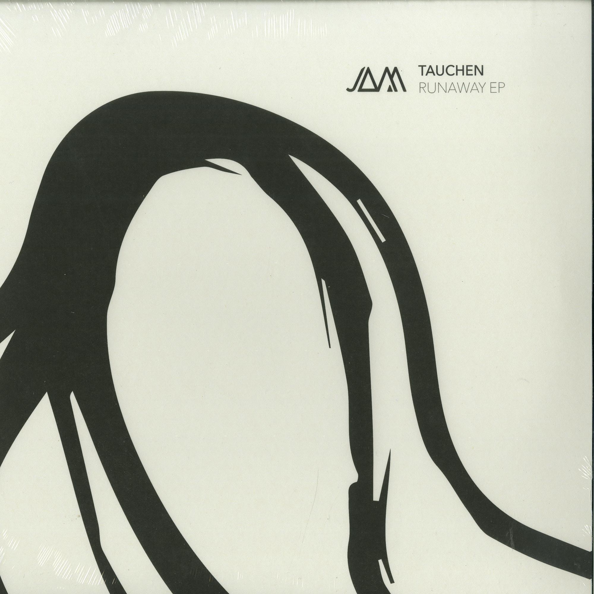 Tauchen - RUNAWAY EP