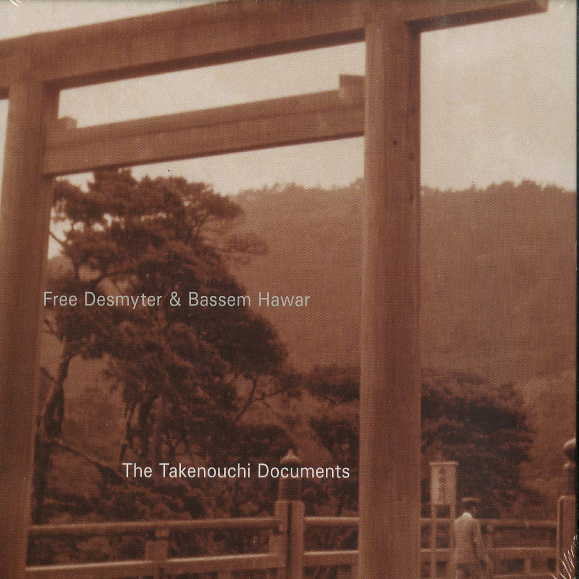 Free Desmyter & Bassem Hawar - THE TAKENOUCHI DOCUMENTS