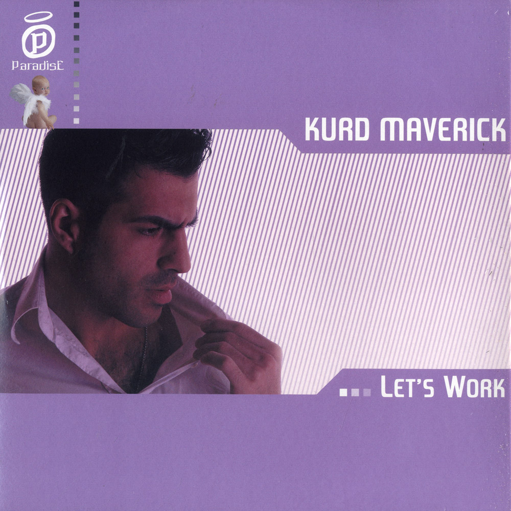 Kurd Maverick - LETS WORK