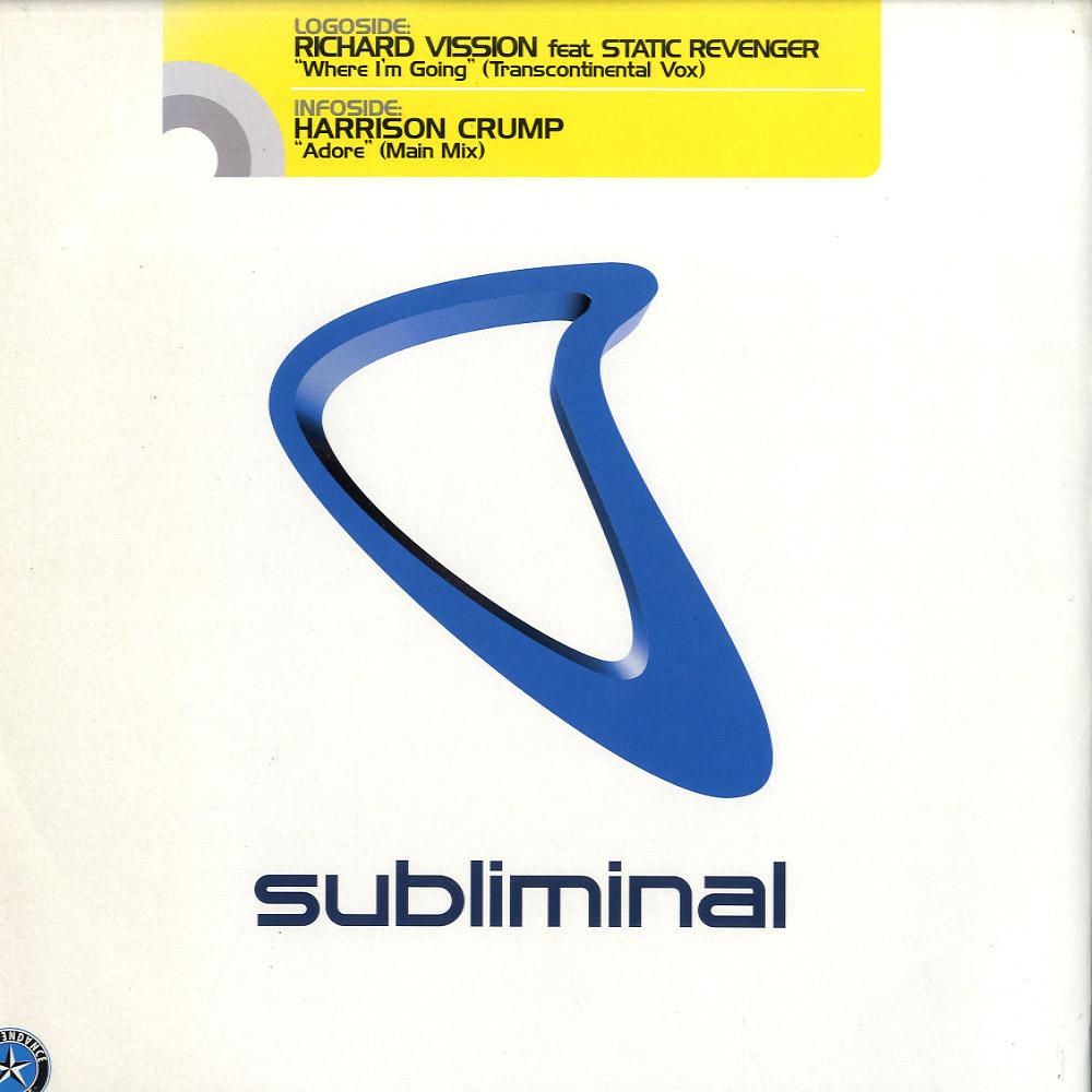 Richard Vission feat Static Revenger / Harrison Crump - WHERE I M GOING / ADORE