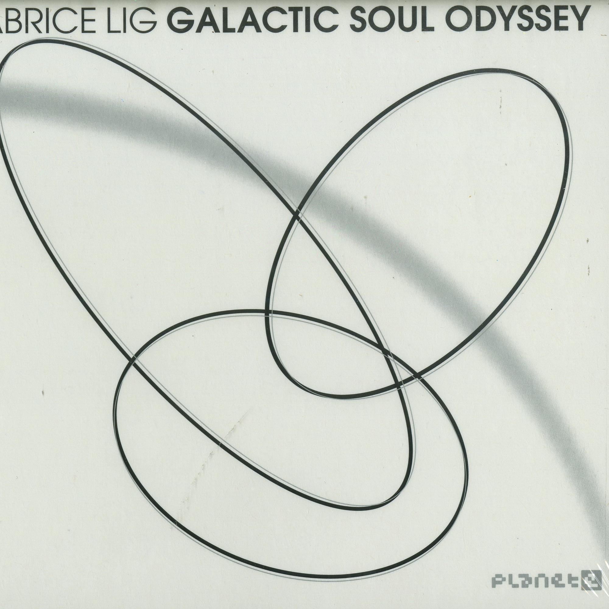 Fabrice Lig - GALACTIC SOUL ODYSSEY