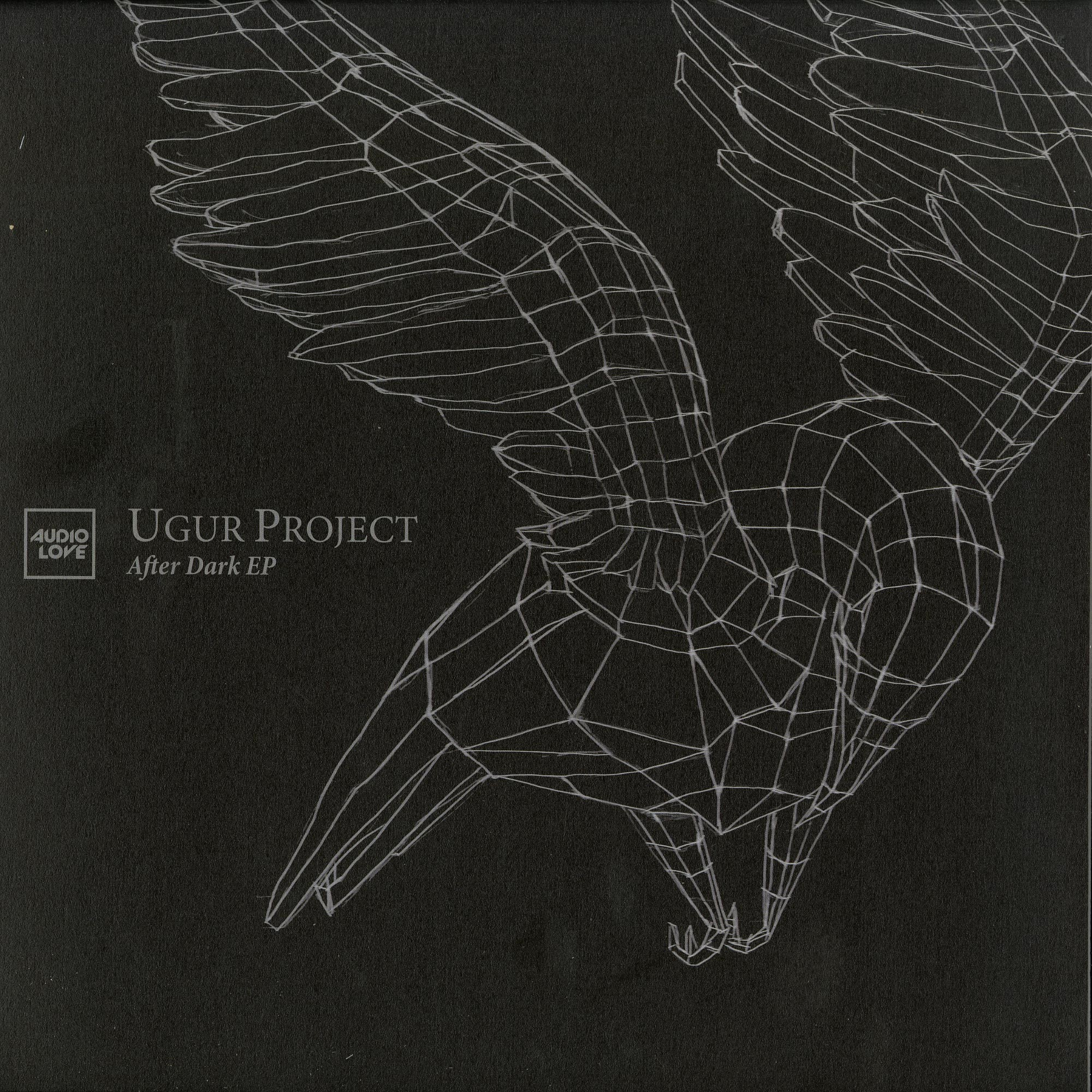 Ugur Project - AFTER DARK EP