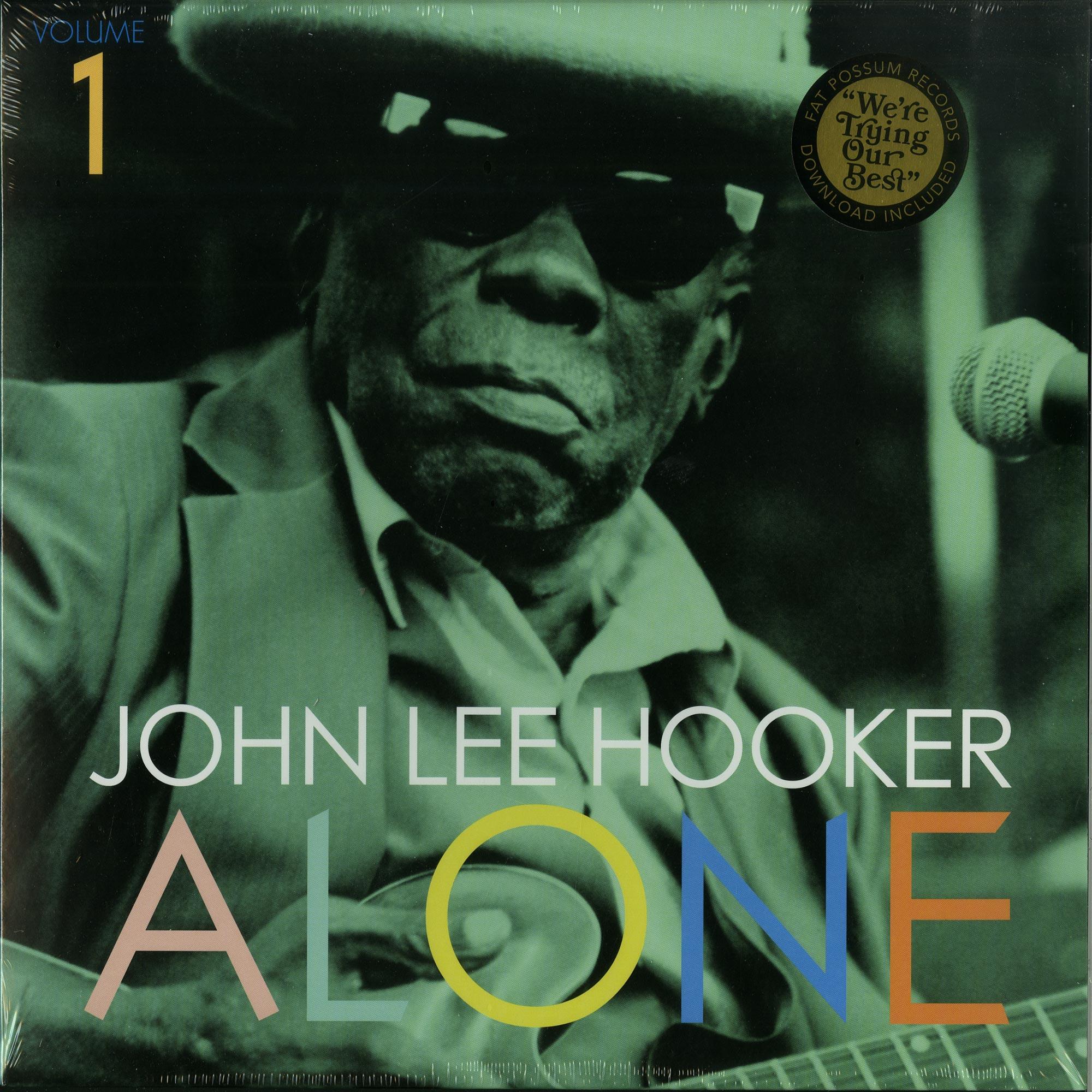 John Lee Hooker - ALONE VOL. 1