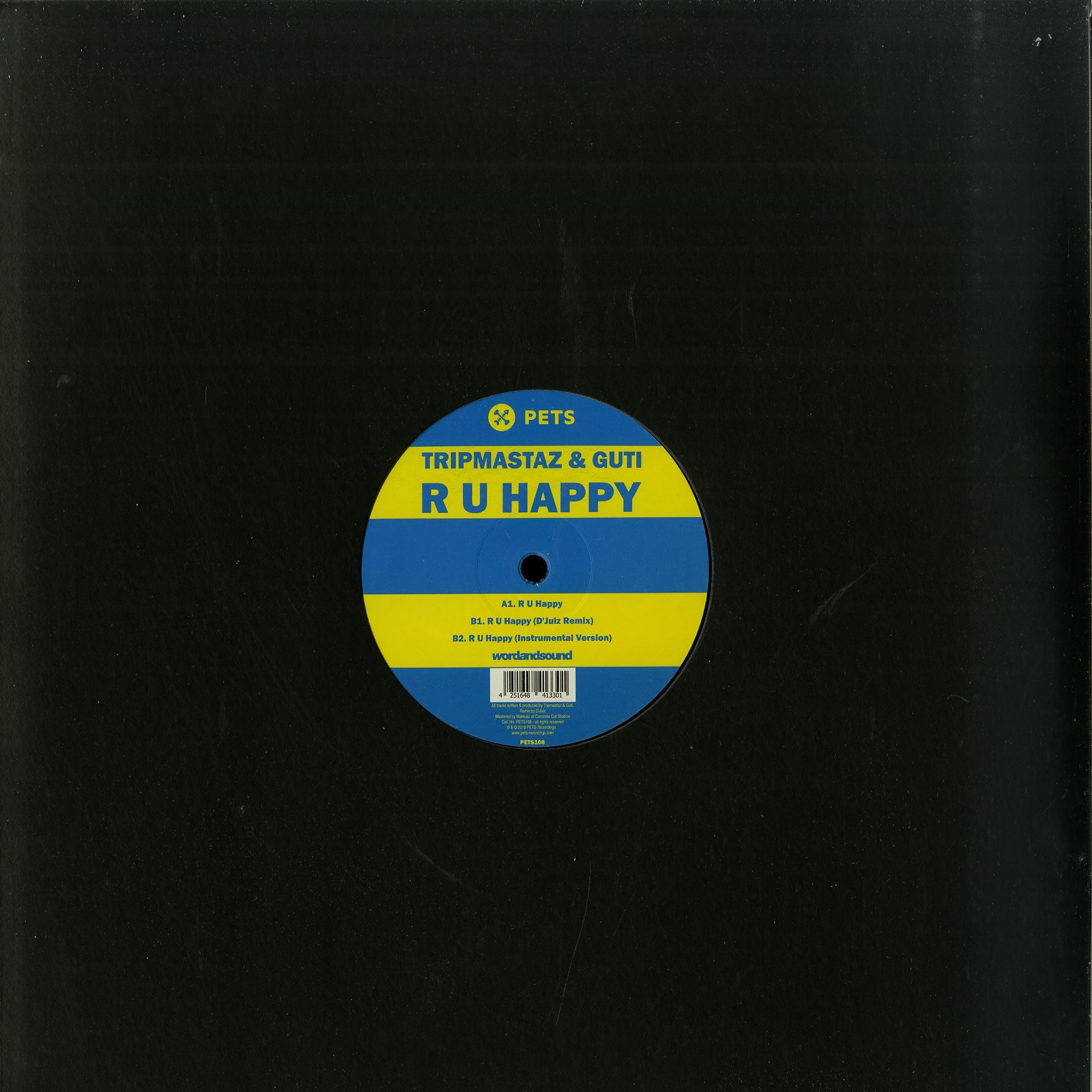 Tripmastaz & Guti - RU HAPPY