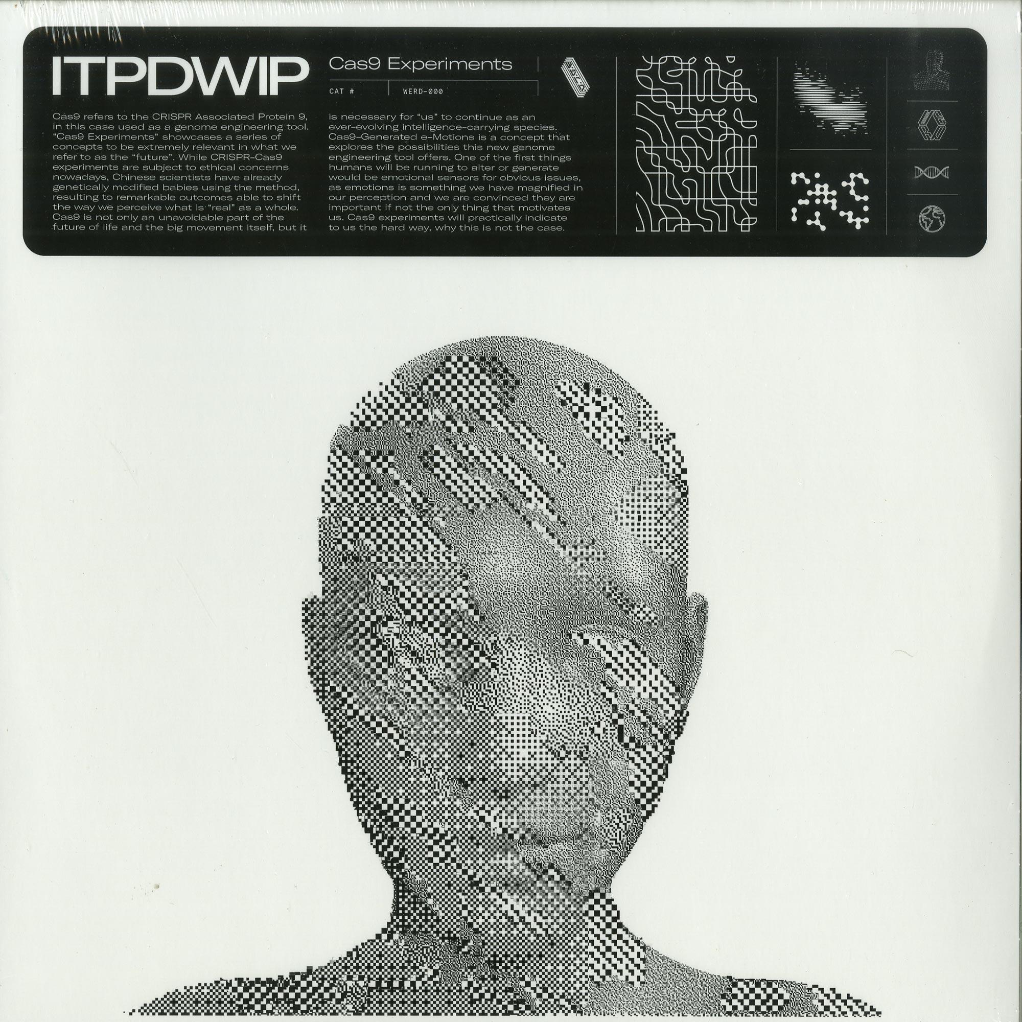 ITPDWIP - CAS9 EXPERIMENTS