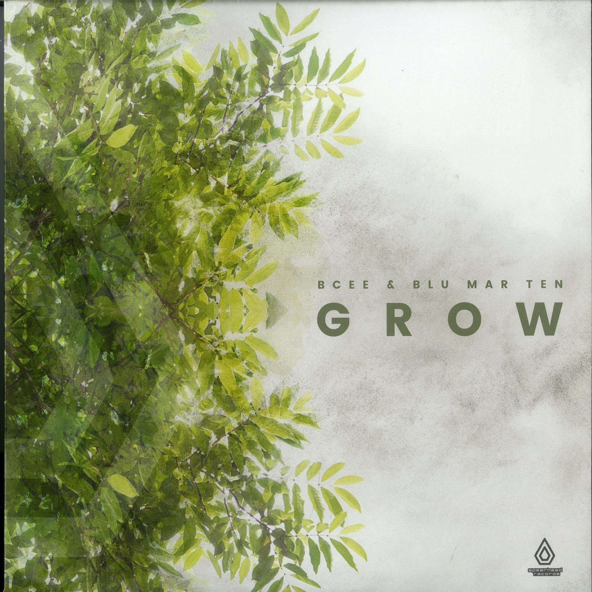 Bcee & Blu Mar Ten - GROW EP