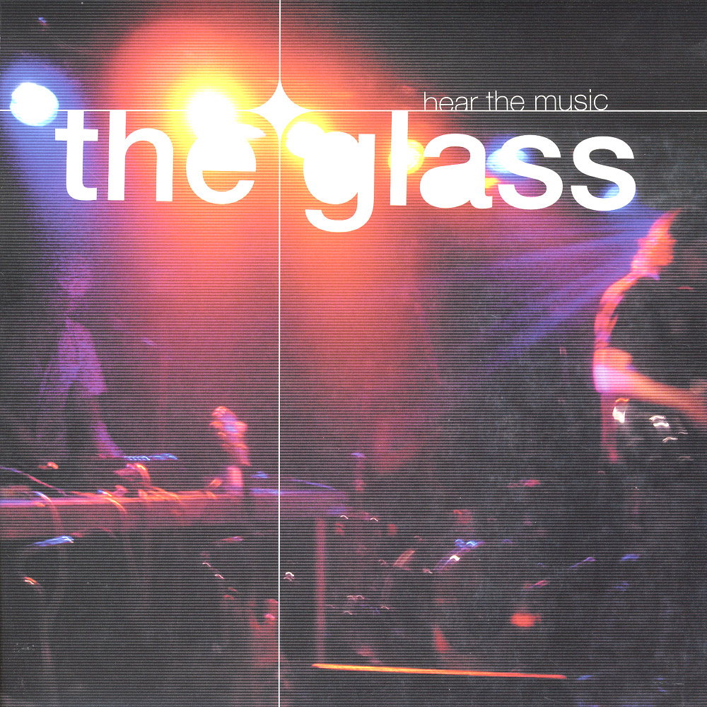 The Glass - HEAR THE MUSIC