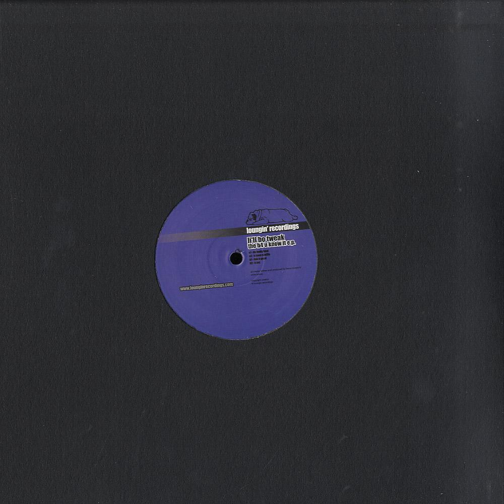 Lill Bo Tweak - THE B4U KNOW IT EP