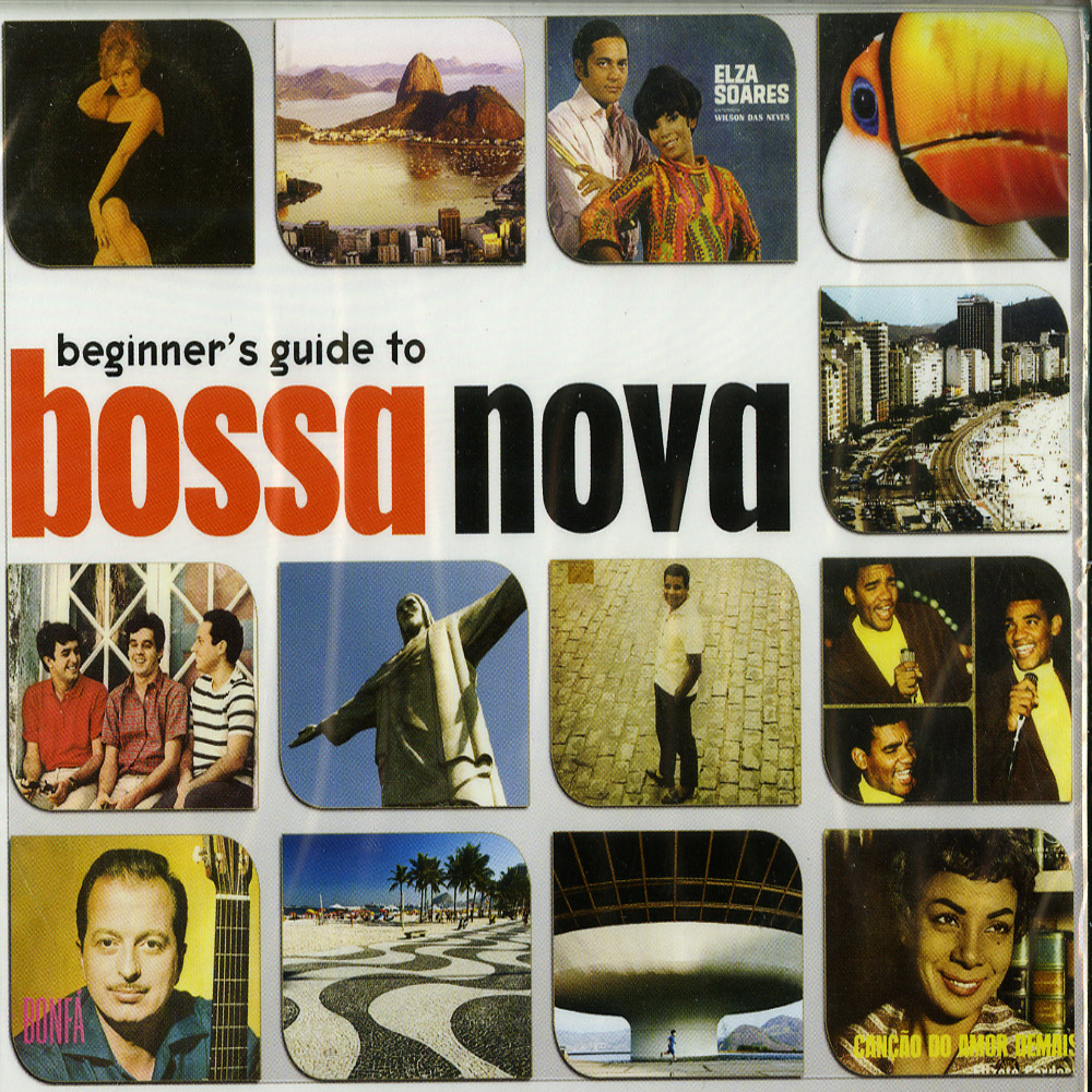 Various Artists - BEGINNERS GUIDE TO BOSSA NOVA