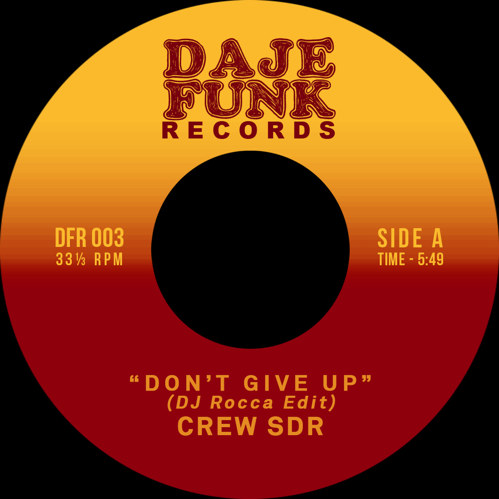 Crew SDR / Fat B. - DONT GIVE UP / KEEP IT COMING