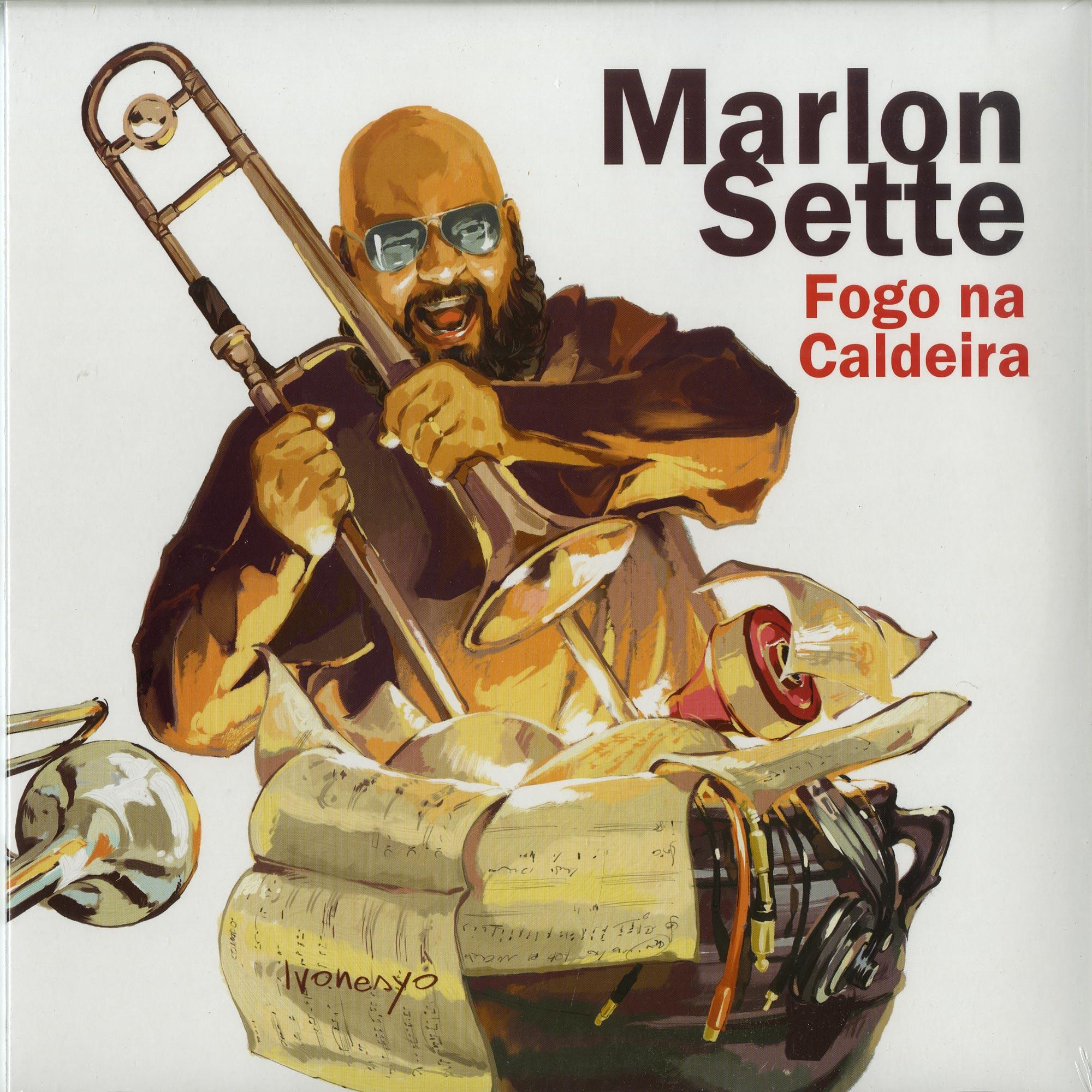 Marlon Sette - FOGO NA CALDEIRA