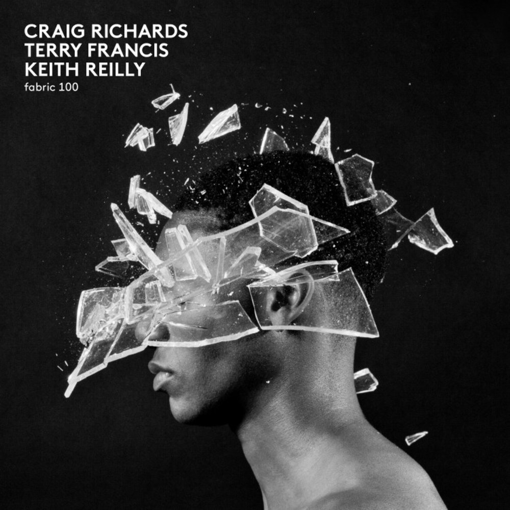 Craig Richards, Terry Francis, Keith Reilly - FABRIC 100