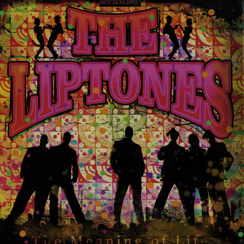 The Liptones - THE MEANING OF LIFE