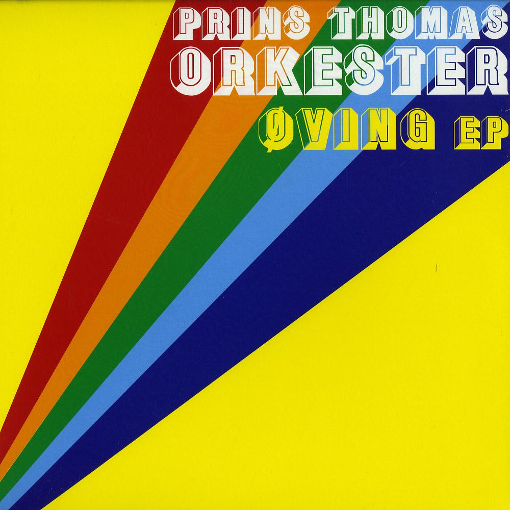 Prins Thomas Orkester - OVING EP