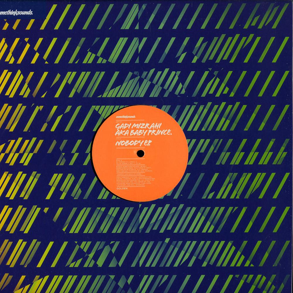 Gadi Mizrahi aka Baby Prince - NOBODY EP