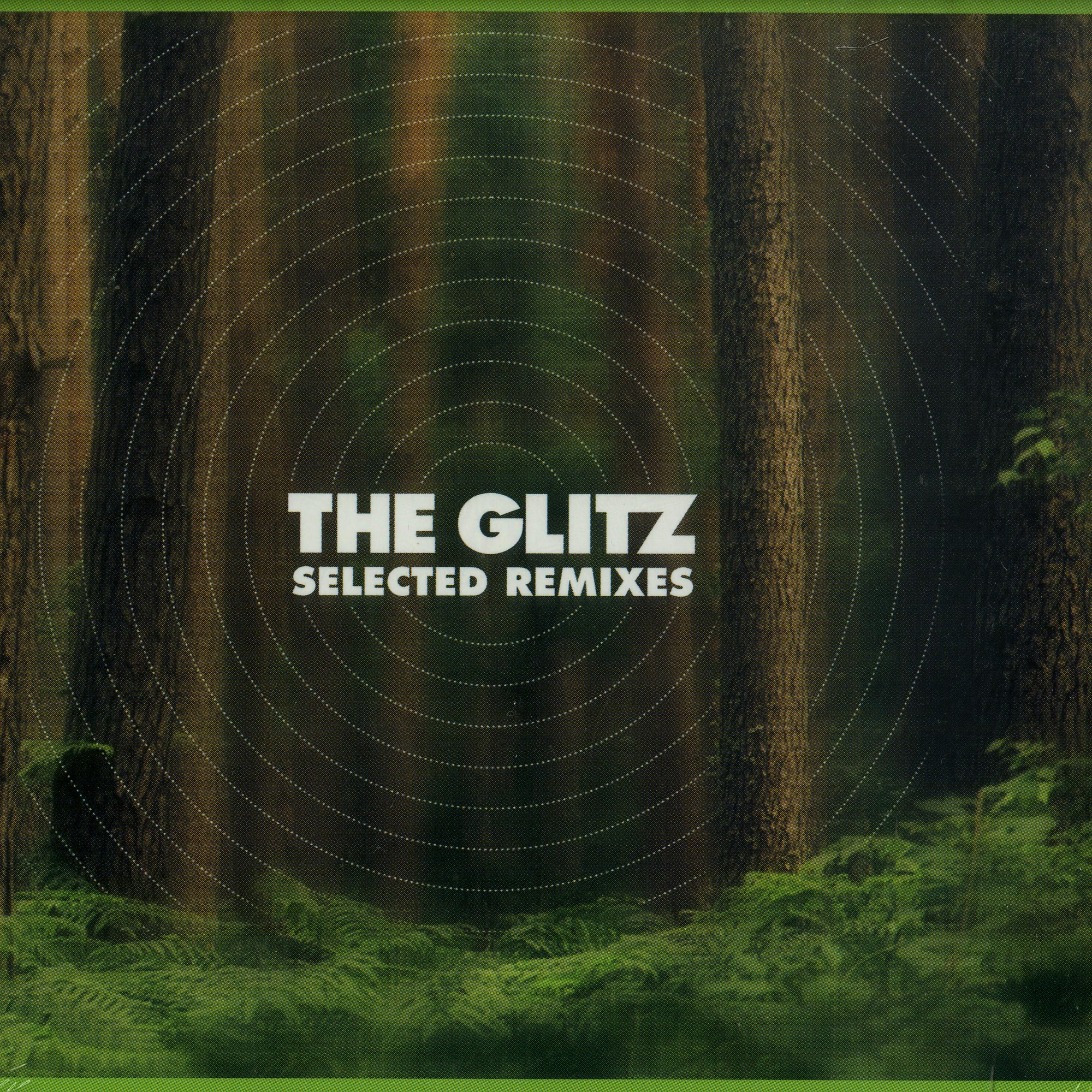 The Glitz - SELECTED REMIXES