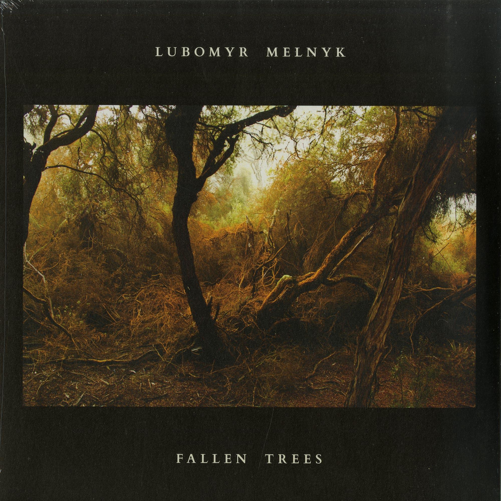 Lubomyr Melnyk - FALLEN TREES